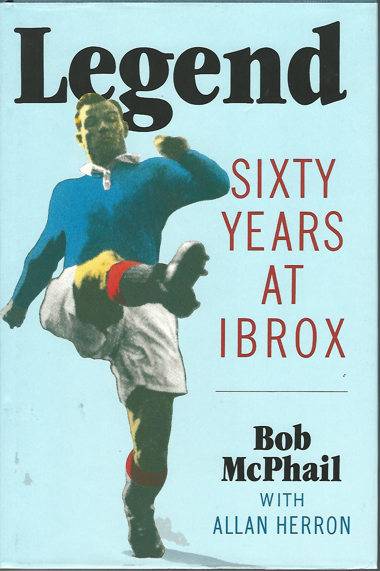 Image for Legend: Sixty Years at Ibrox.