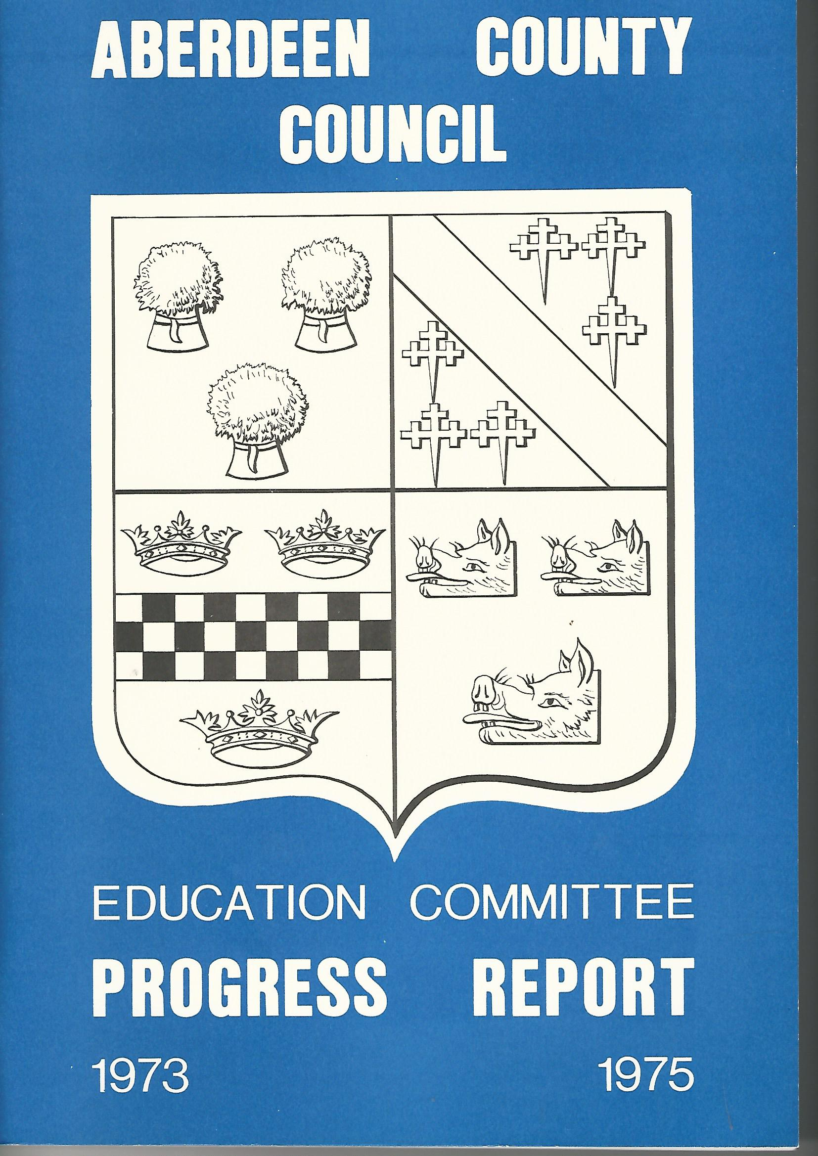 Image for Aberdeen County Council Education Committee Progress Report 1973 - 1975.