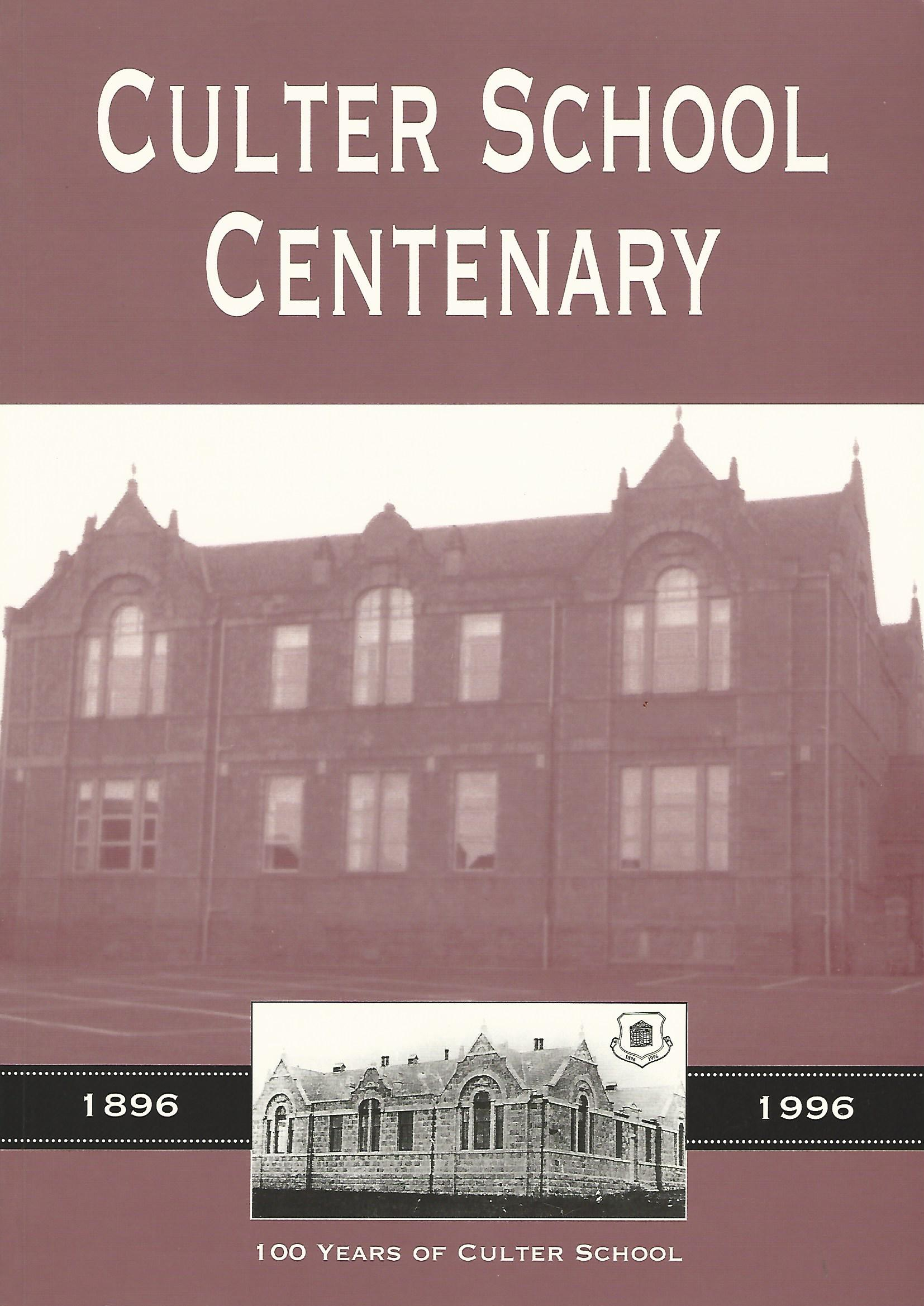 Image for Culter School Centenary: 100 Years of Culter School 1896 - 1996.