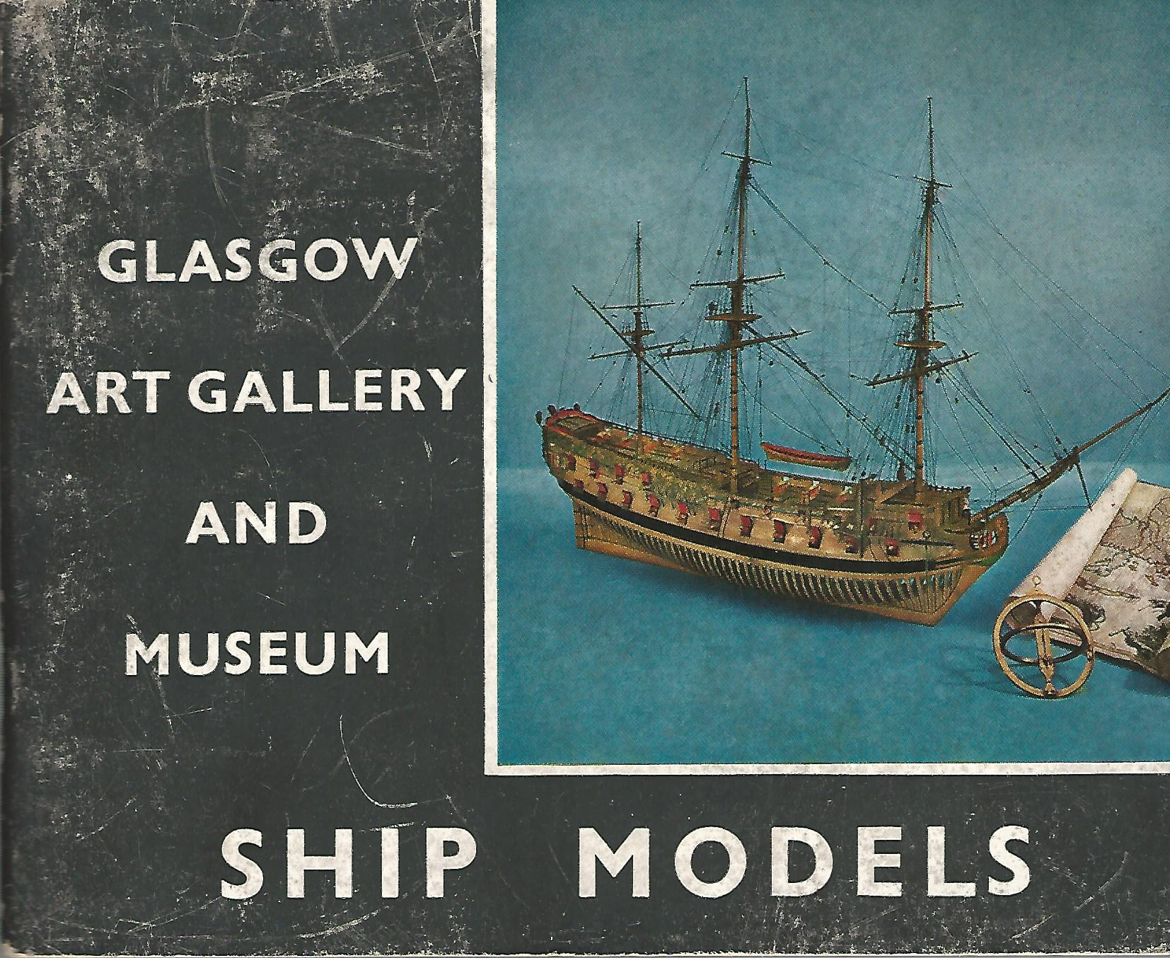 Image for Descriptive Catalogue of Ship Models in the Glasgow Art Gallery and Museum.