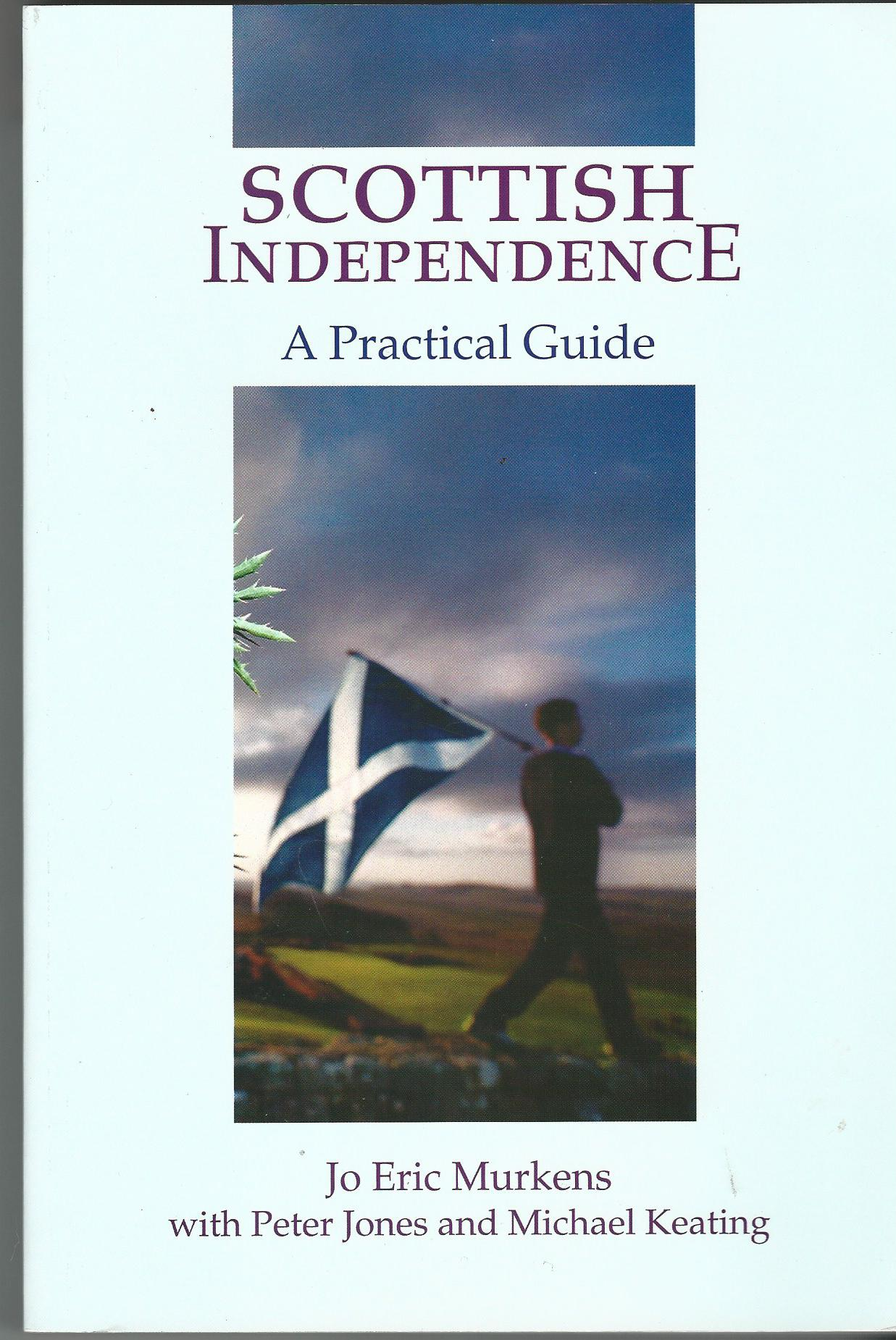 Image for Scottish Independence: A Practical Guide