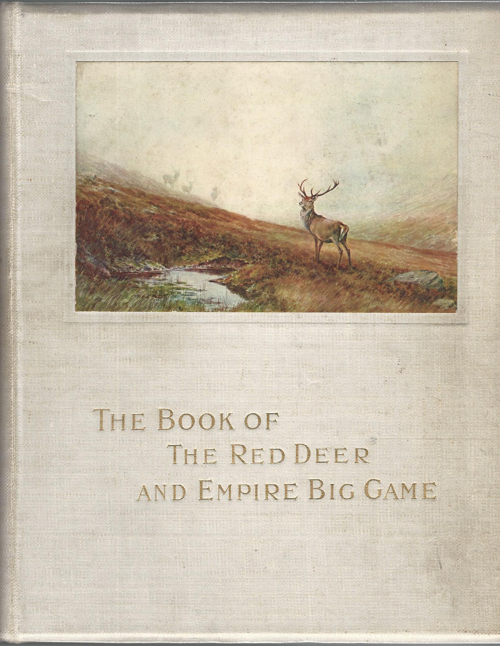 Image for The Book of The Red Deer and Empire Big Game.