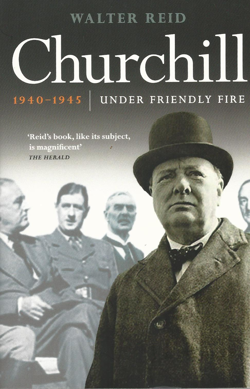 Image for Churchill 1940-1945: Under Friendly Fire