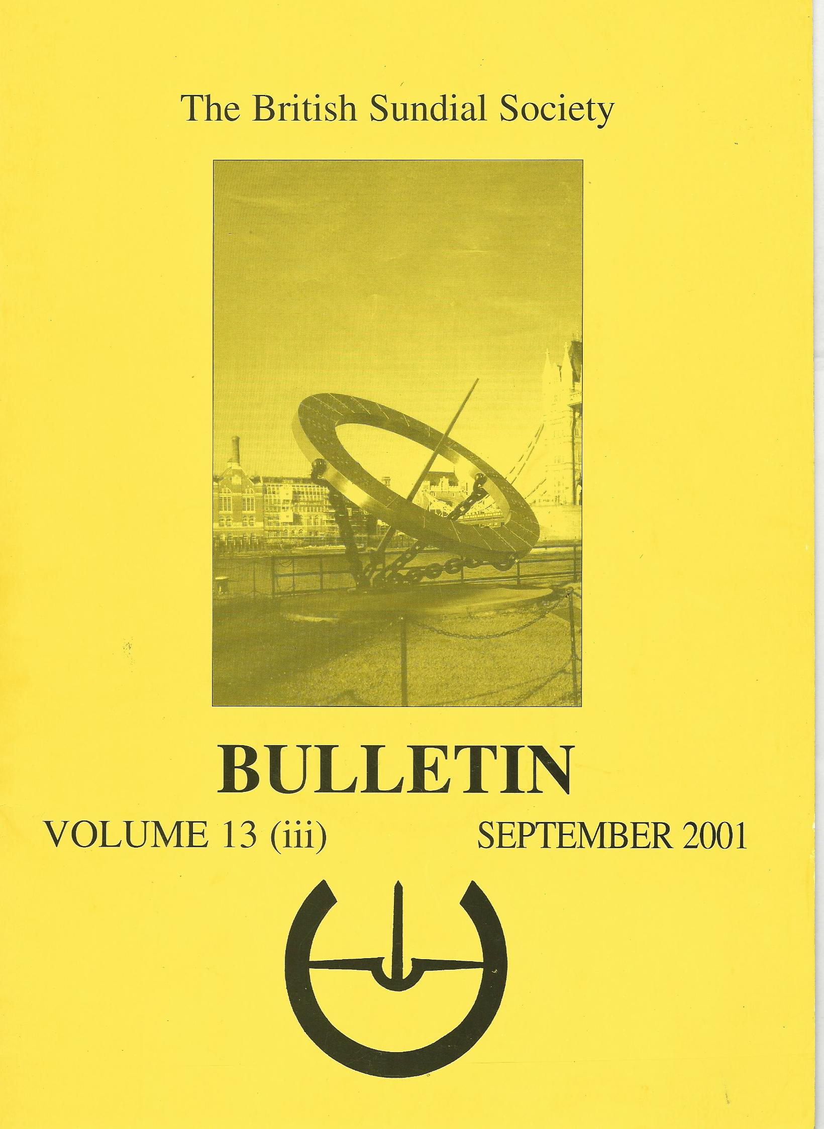 Image for The British Sundial Society Bulletin Volume 13 (ii) June 2001.