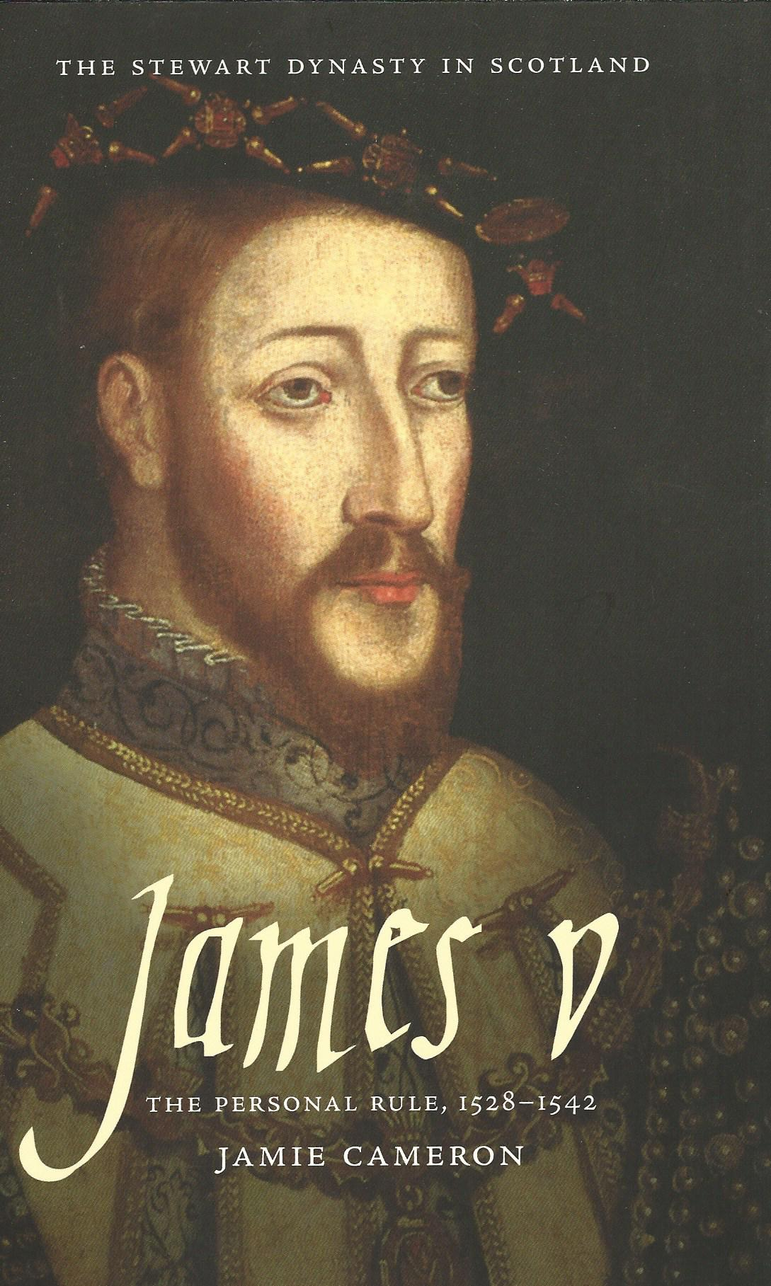 Image for James V: The Personal Rule 1528 - 1542.