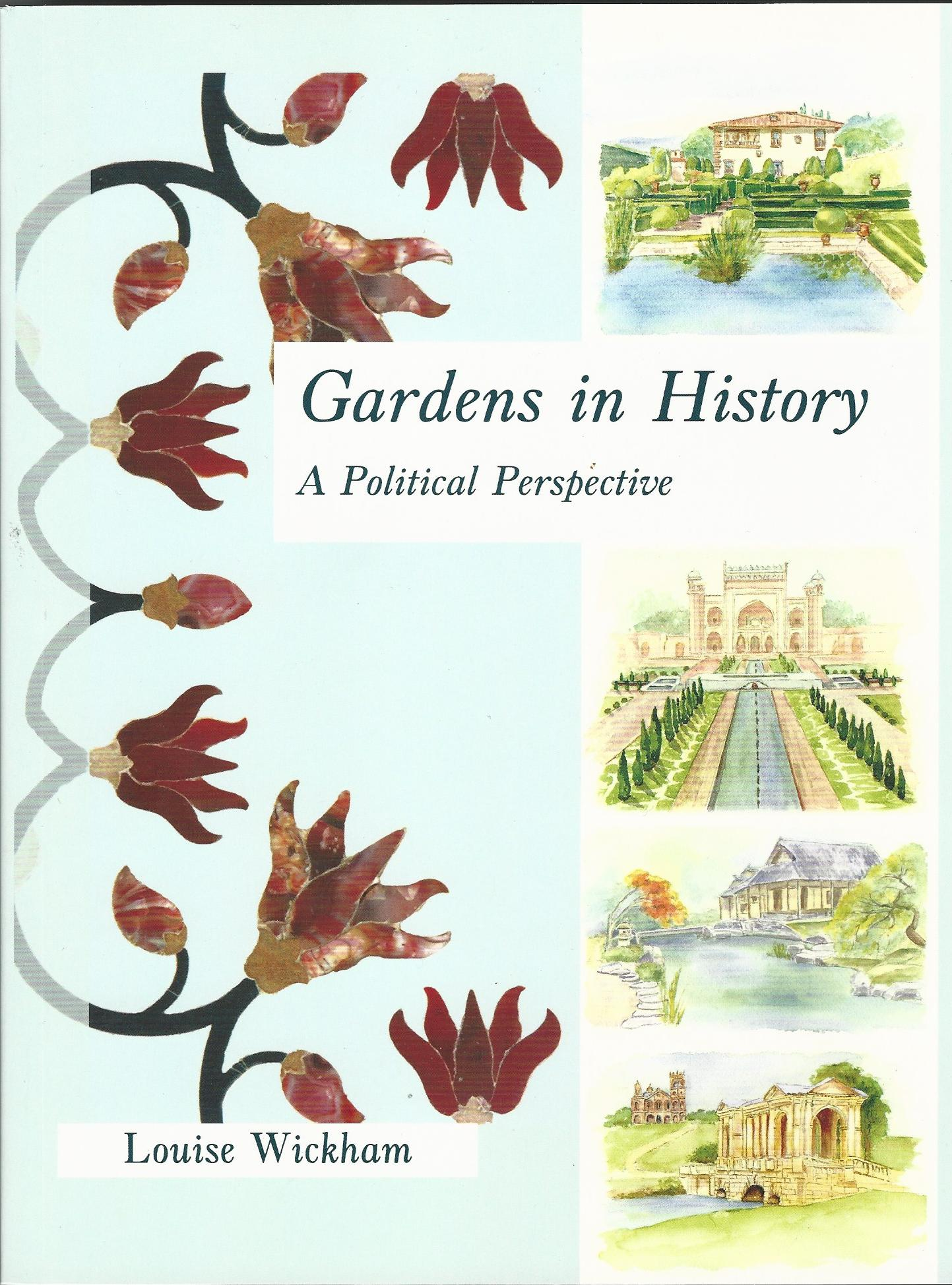 Image for Gardens in History: A Political Perspective