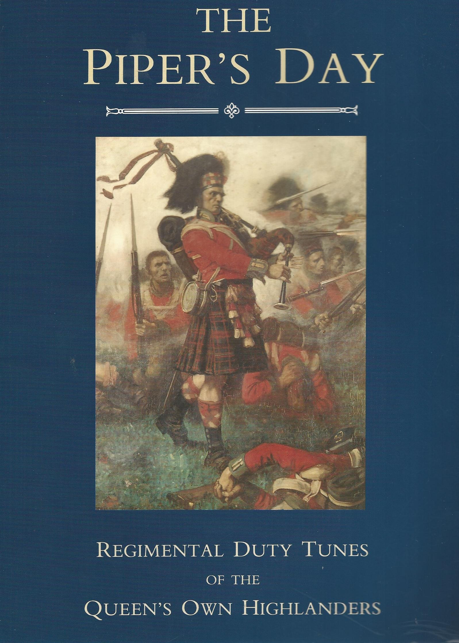 Image for The Piper's Day - Regimental Duty Tunes of the Queen's Own Highlanders.