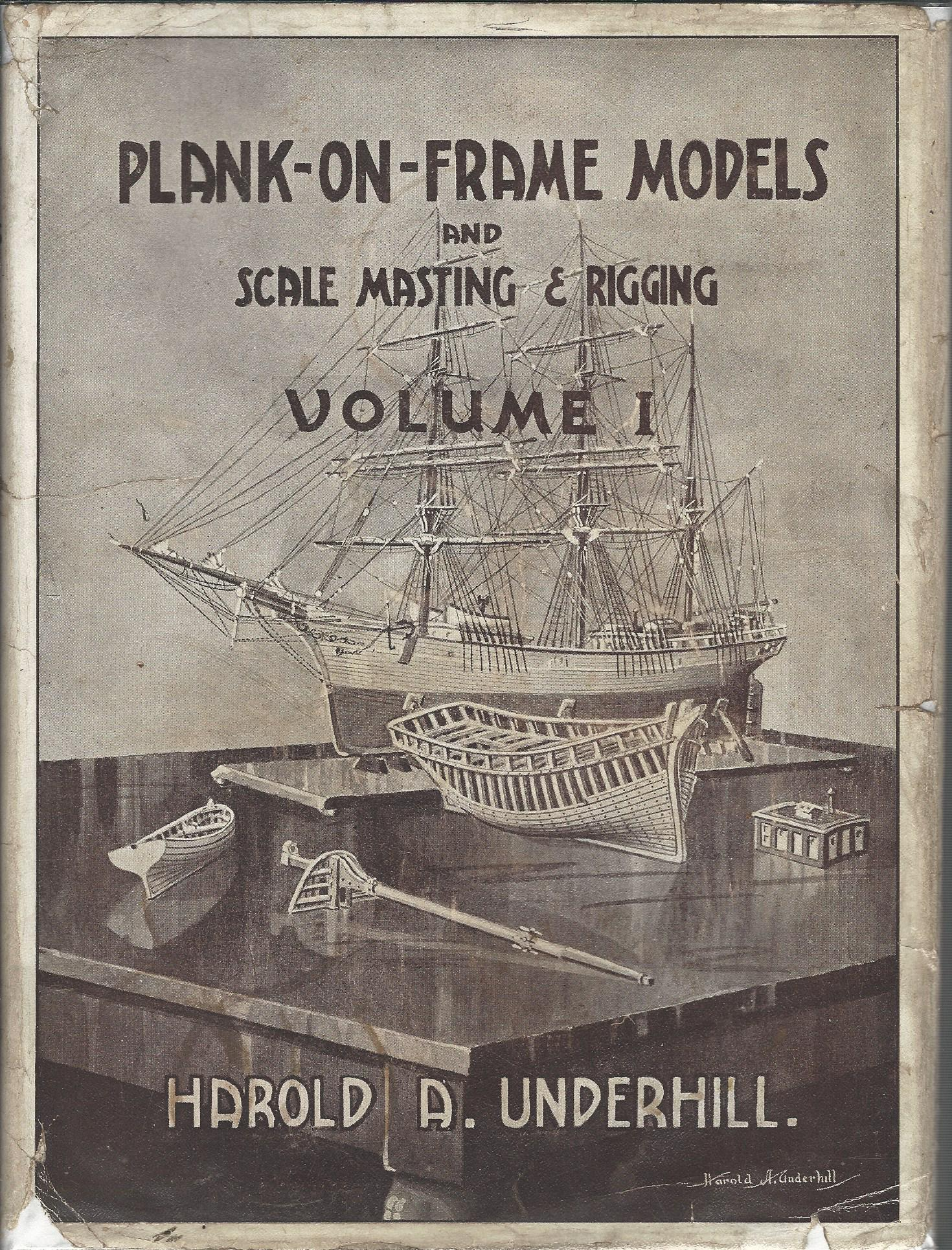 Image for Plank-on-Frame Models and Scale Masting & Rigging.Volume 1.