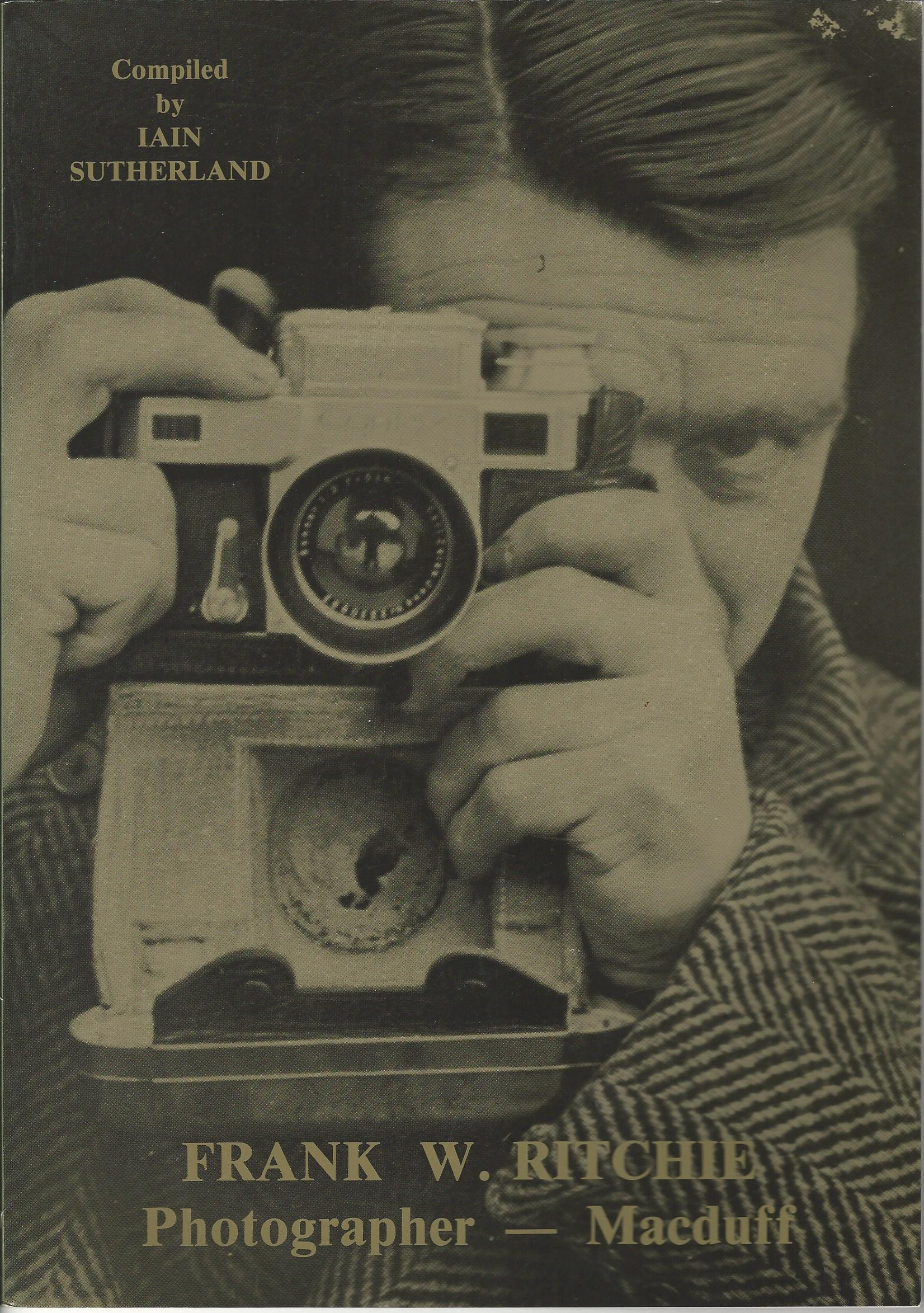 Image for Frank W. Ritchie: Photographer, Macduff.