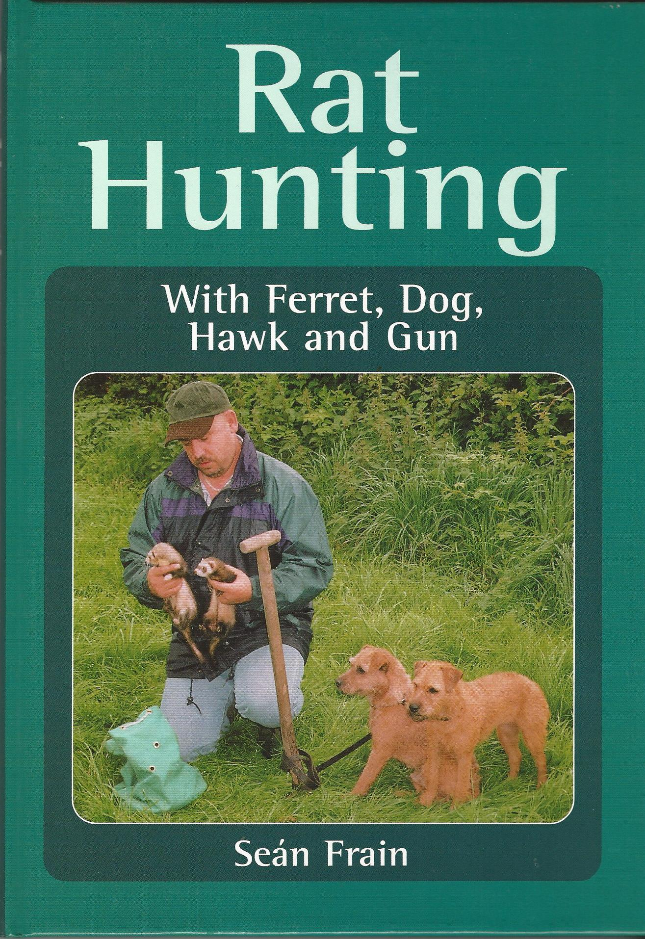 Image for Rat Hunting with Ferret, Dog, Hawk and Gun.