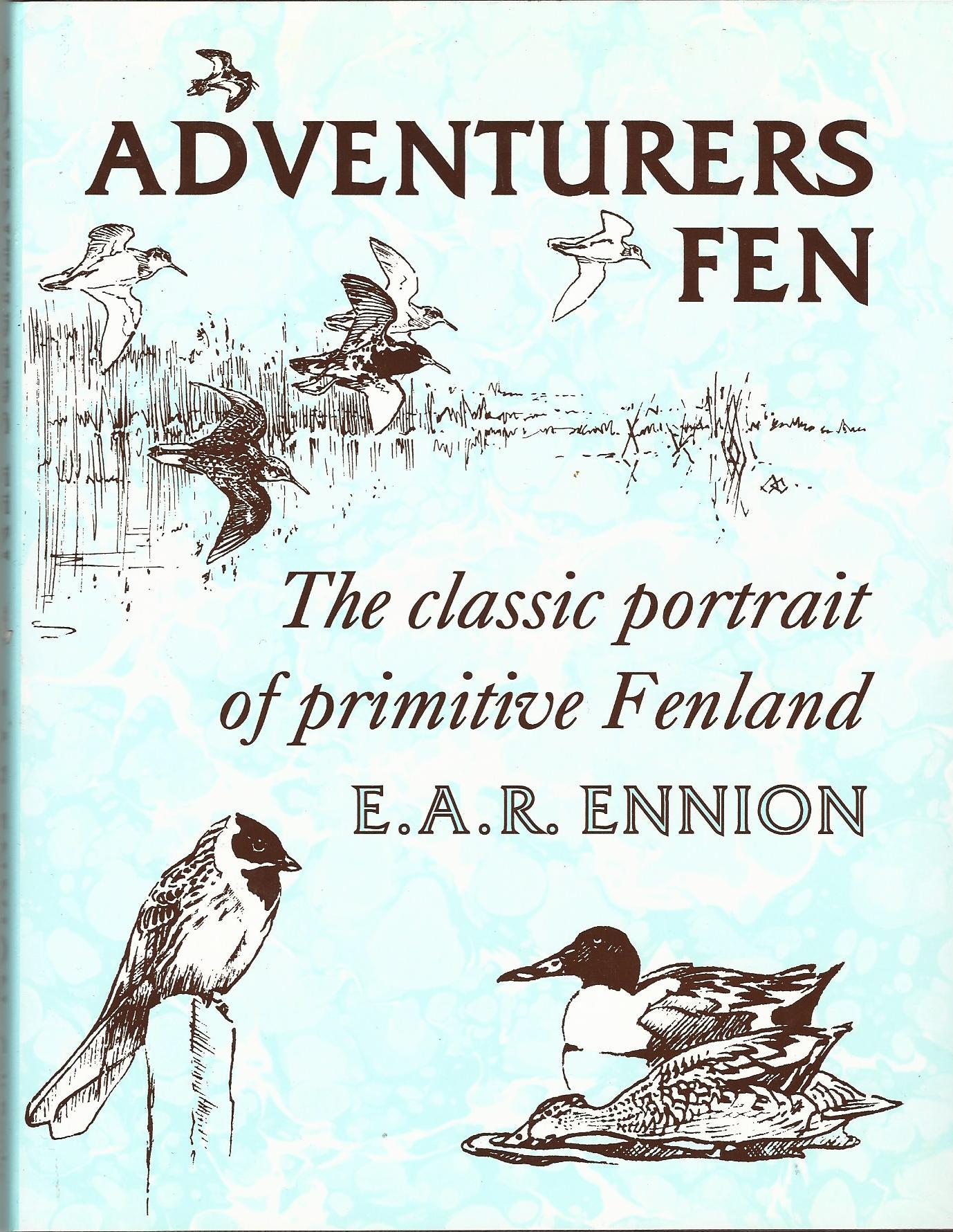 Adventurers Fen: The Classic Portrait of Primitive Fenland.