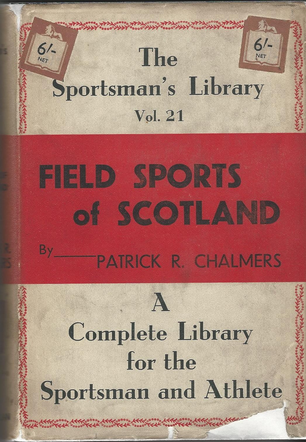 Image for Field Sports of Scotland: The Sportsman's Library Vol. 21.