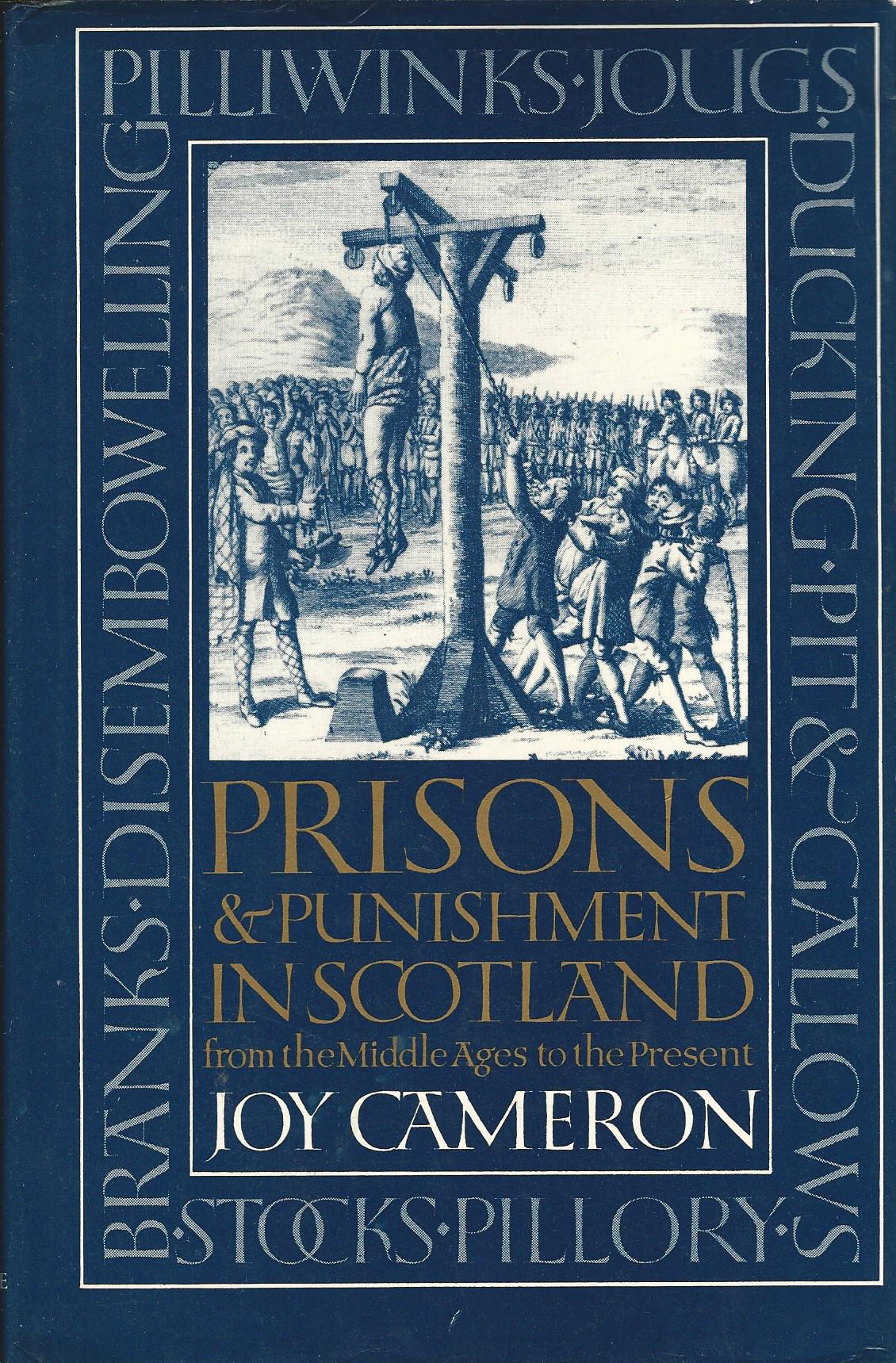 Image for Prisons and Punishment in Scotland: From the Middle Ages to the present.