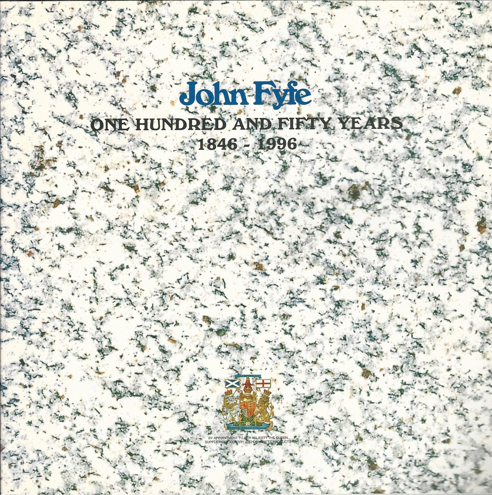 Image for John Fyfe: One Hundred and Fifty Years, 1846-1996.