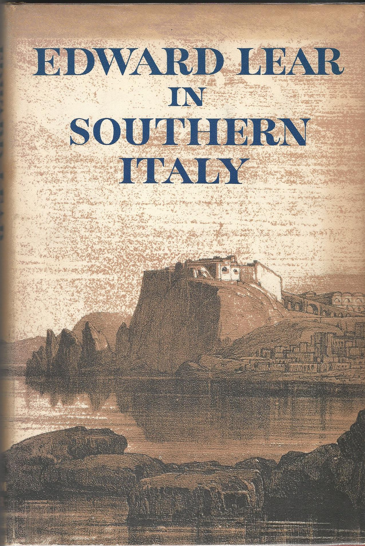 Image for Edward Lear in Southern Italy: Journals of a Landscape Painter in Southern Calabria and the Kingdom of Naples