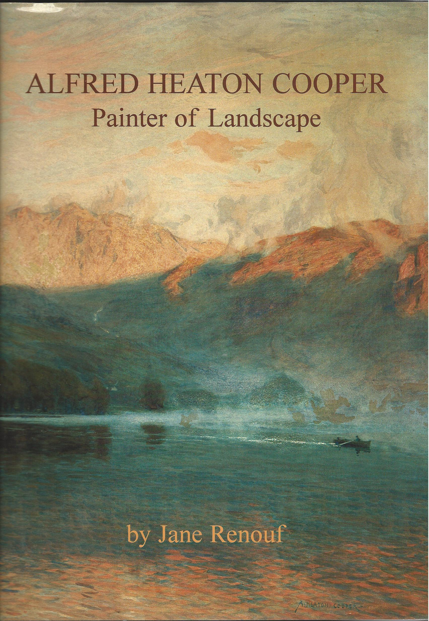 Image for Alfred Heaton Cooper, Painter of Landscape