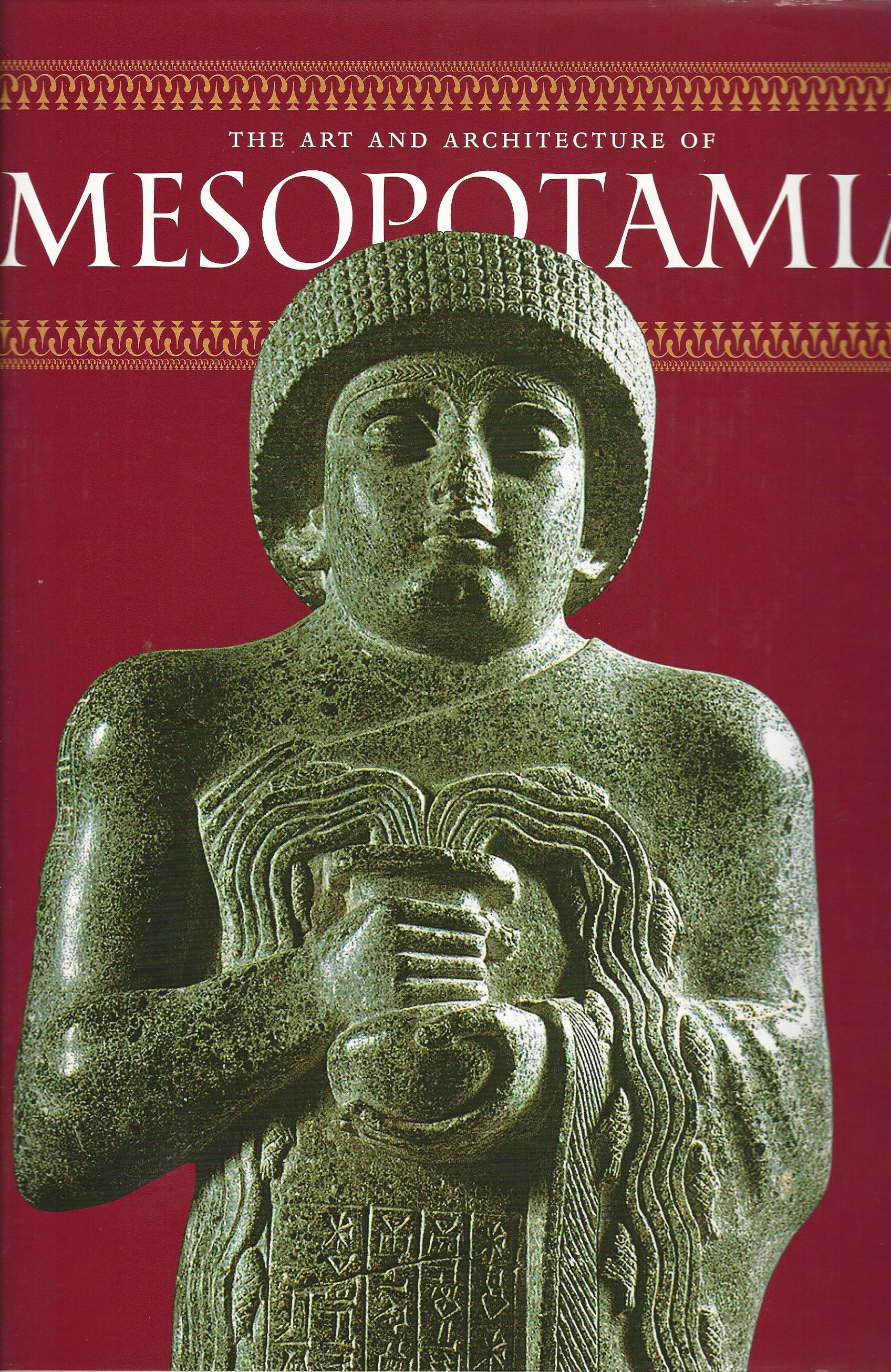 Image for The Art and Architecture of Mesopotamia