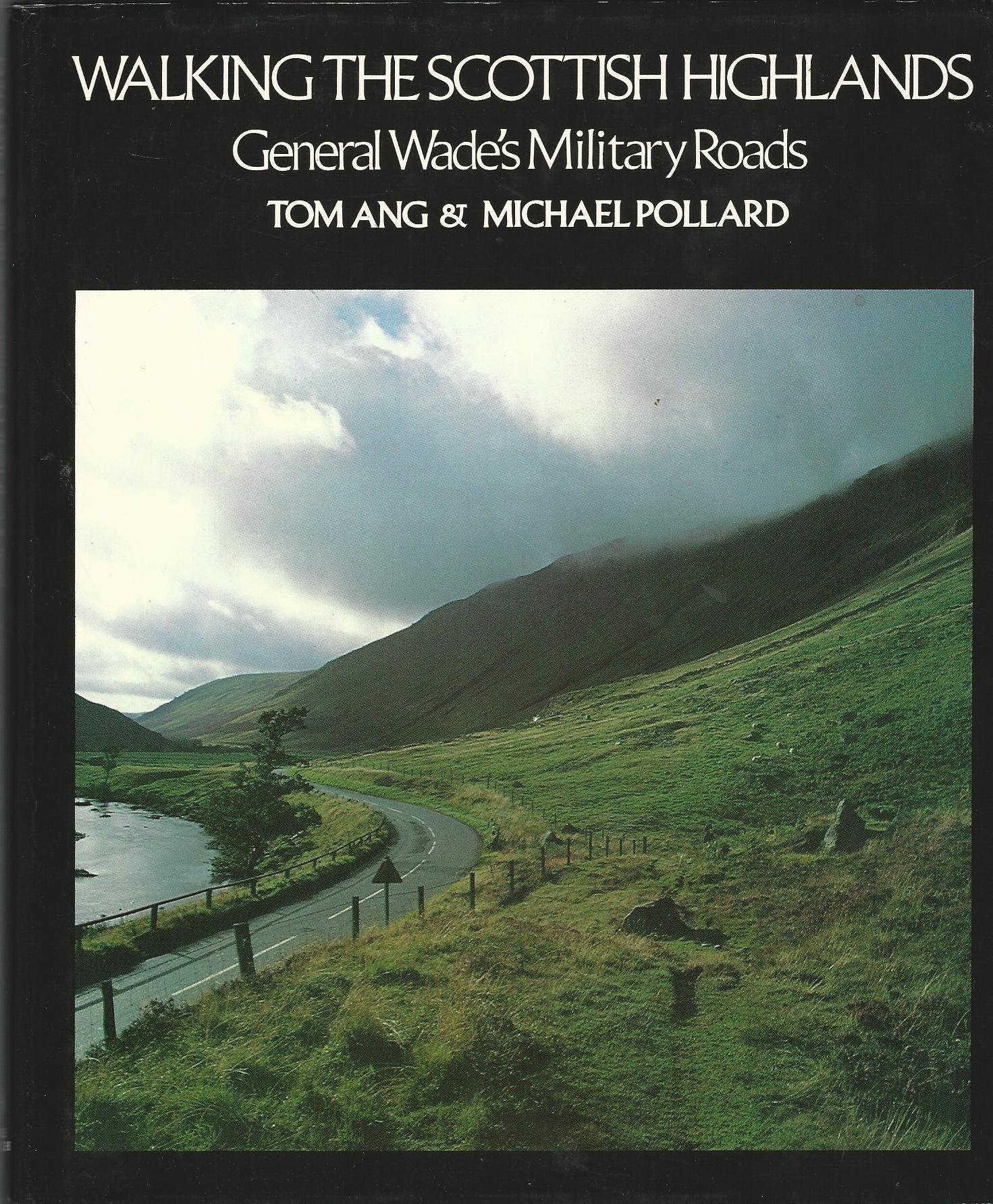 Image for Walking the Scottish Highlands: General Wade's Military Roads