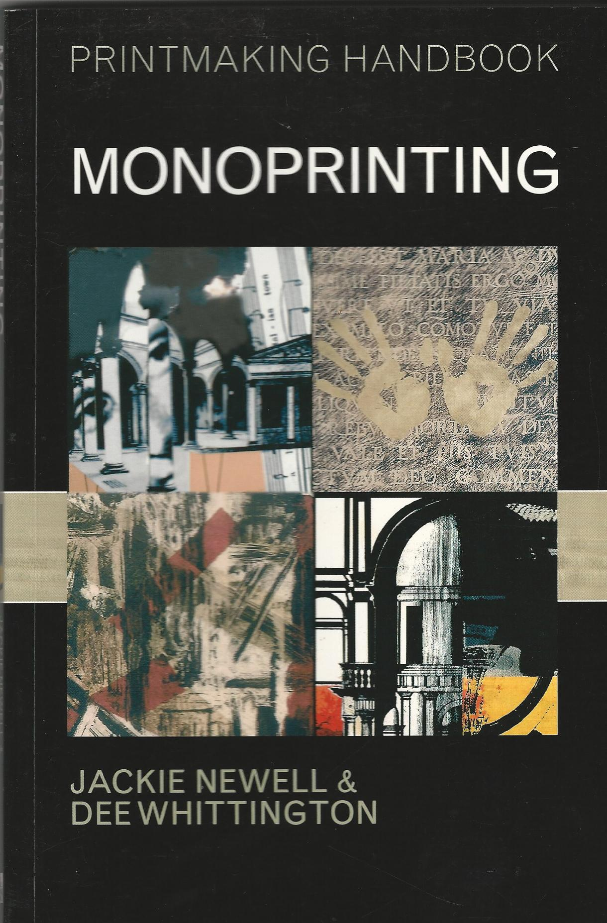 Image for Monoprinting (Printmaking Handbooks)