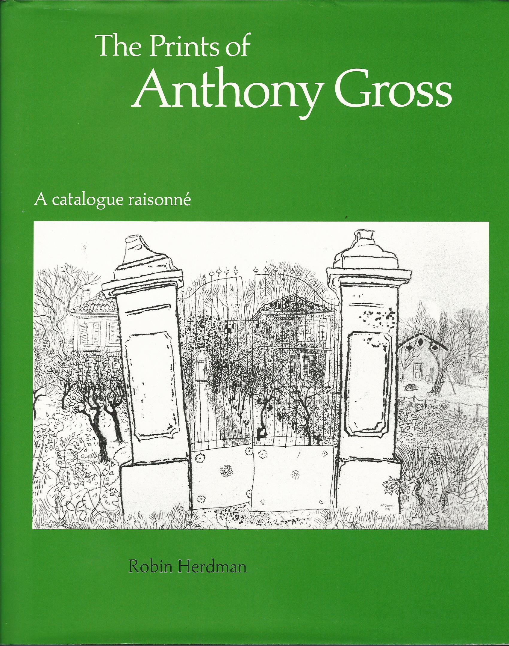 Image for The Prints of Anthony Gross: A Catalogue Raisonne