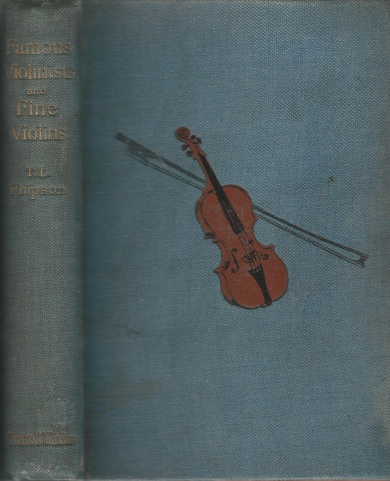 Image for Famous Violinists and Fine Violins: Historical Notes, Ancdotes, and Reminiscences.