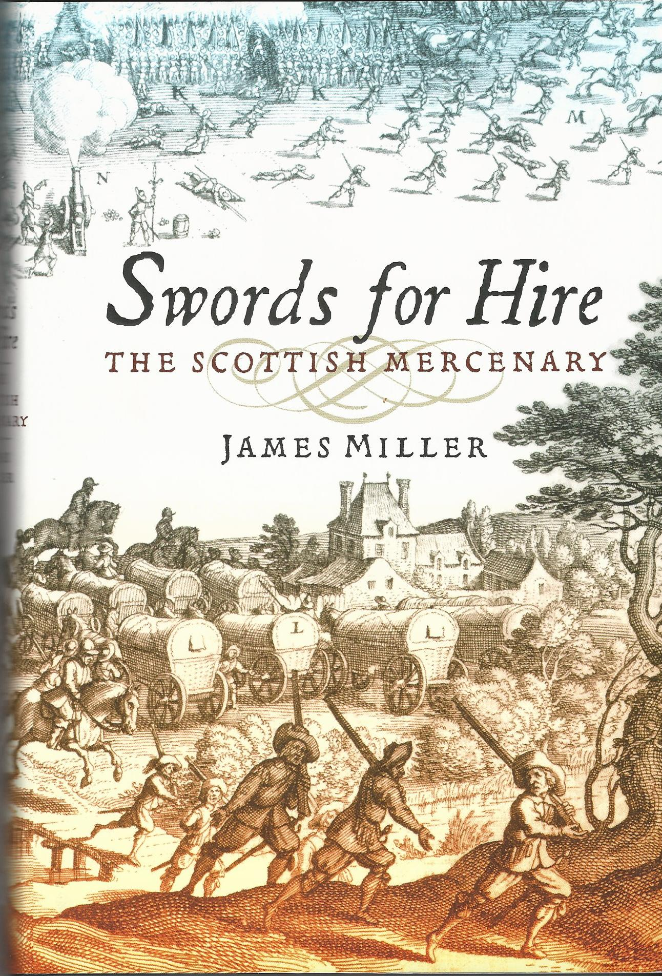 Image for Swords for Hire: The Scottish Mercenary