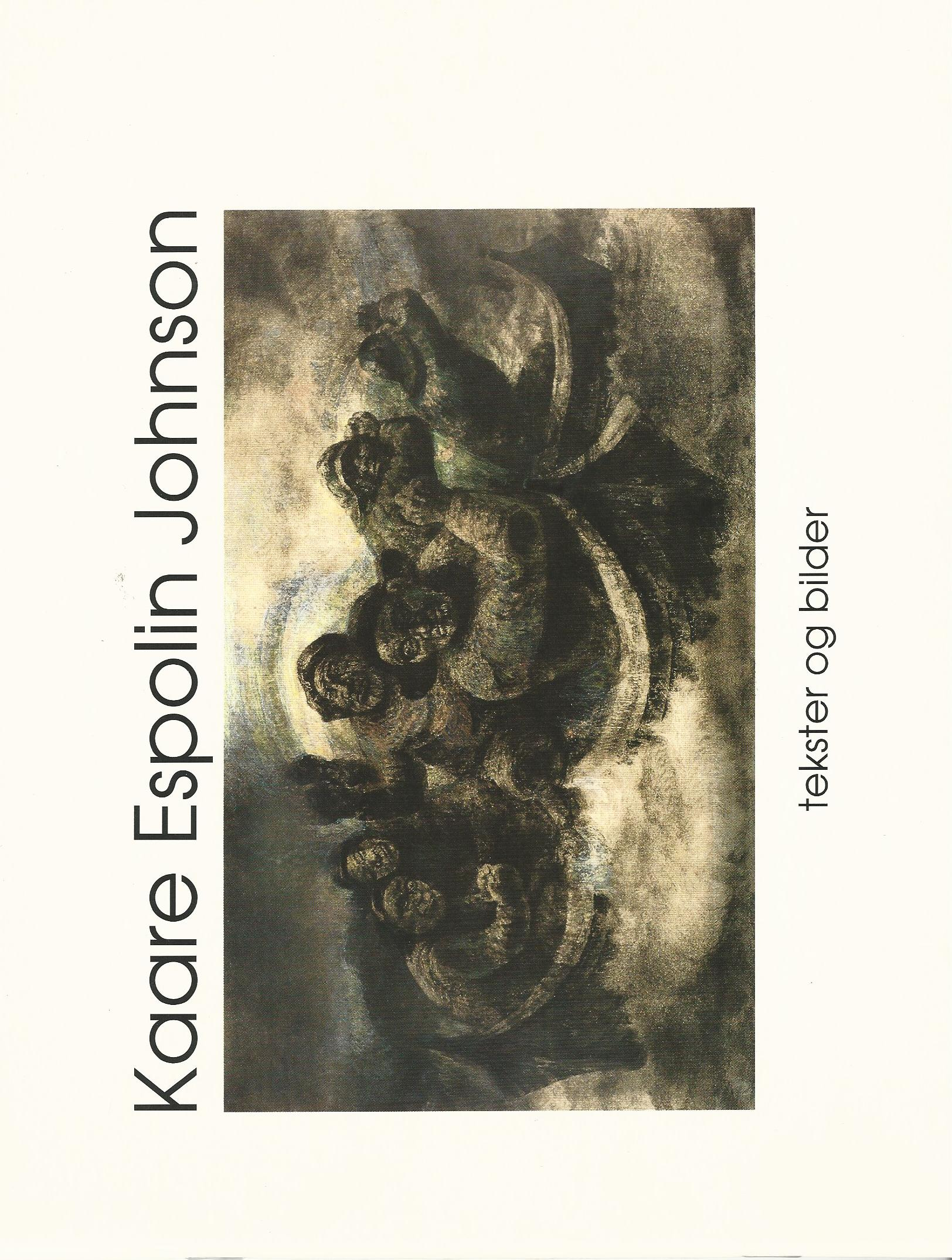 Image for Kaare Espolin Johnson: Tekster og Bilder (Texts and Images)