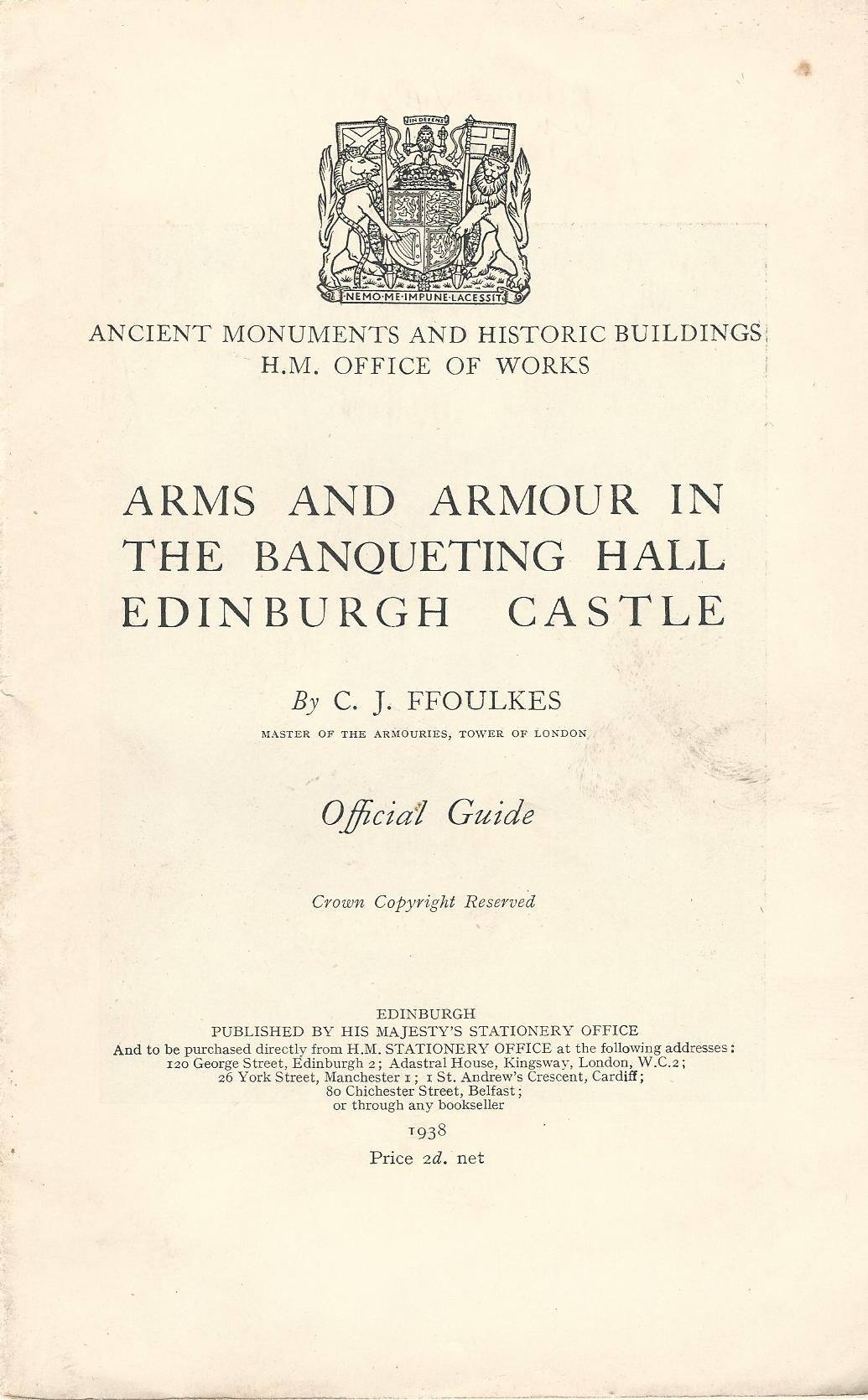 Image for Arms and Armour in the Banqueting Hall Edinburgh Castle.