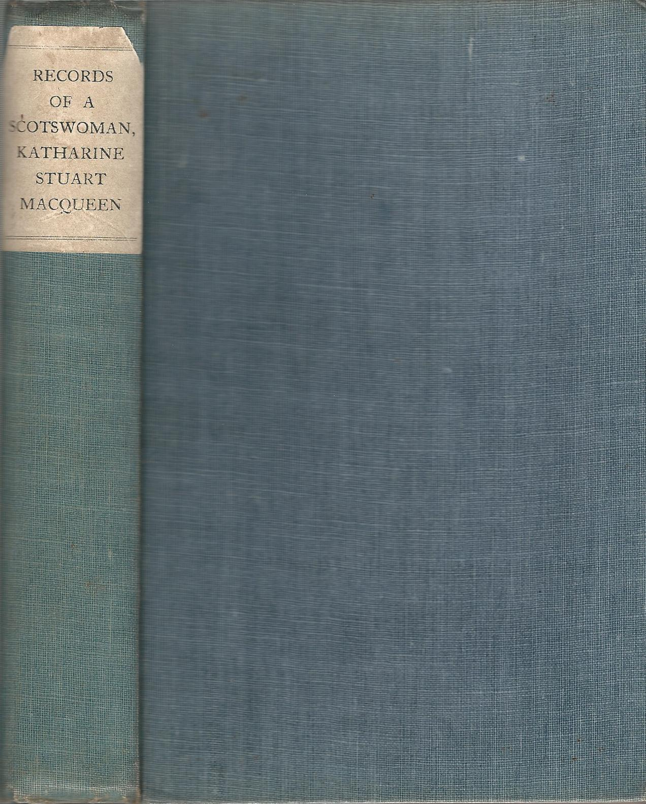 Image for Records of a Scotswoman, C: A Memoir and Account of Her Work.