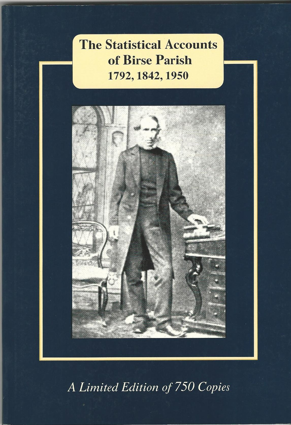 Image for The Statistical Accounts of Birse Parish 1792, 1842, 1950.