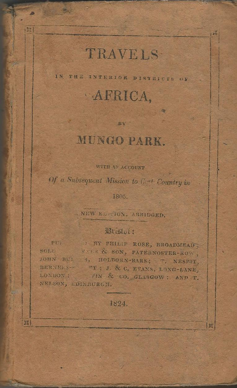 Image for Travels in the Interior Districts of Africa with an Account of a Subsequent Mission to that Country in 1805.