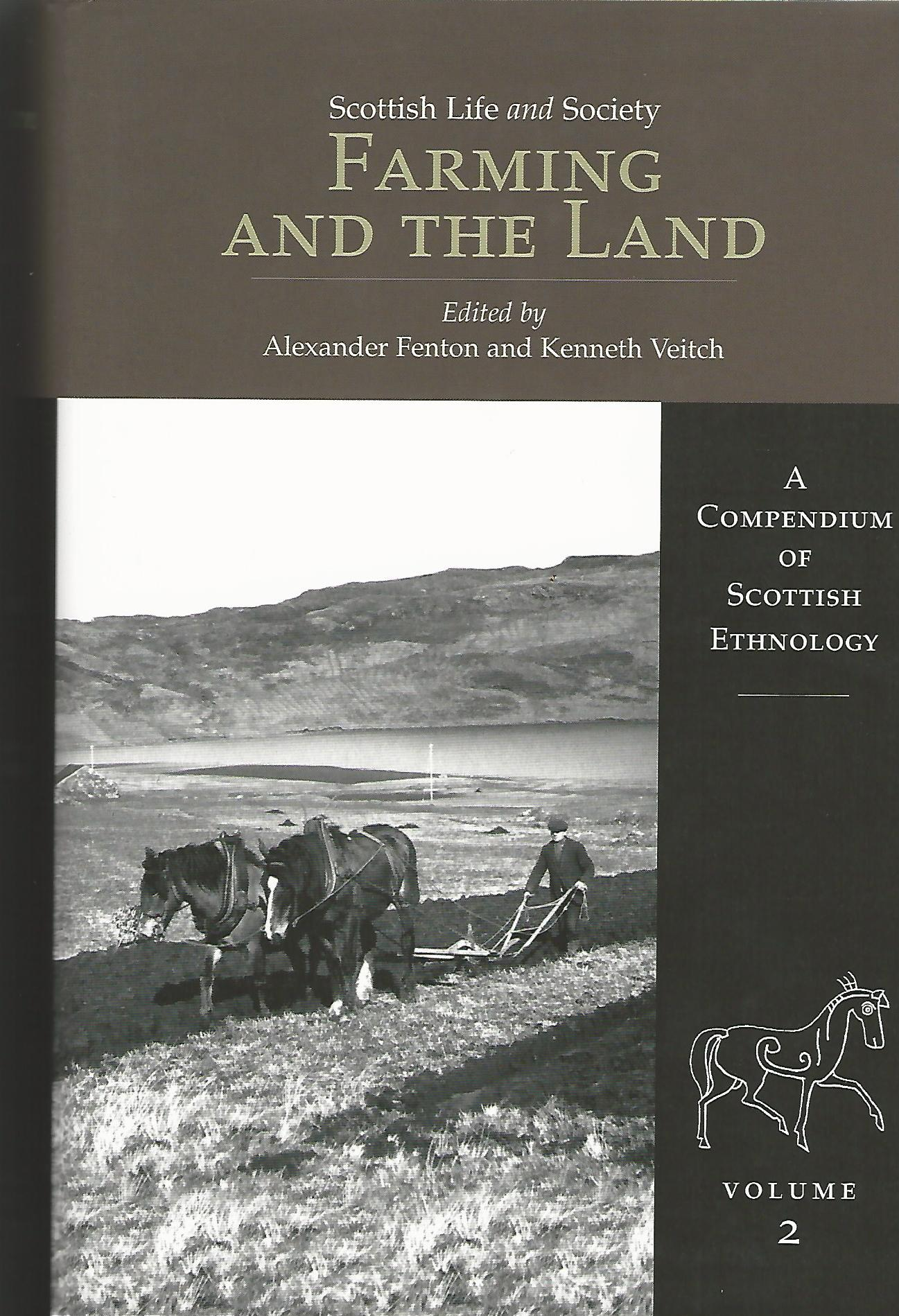 Image for Farming and the Land: Scottish Life and Society Volume 2: A Compendium of Scottish Ethnology