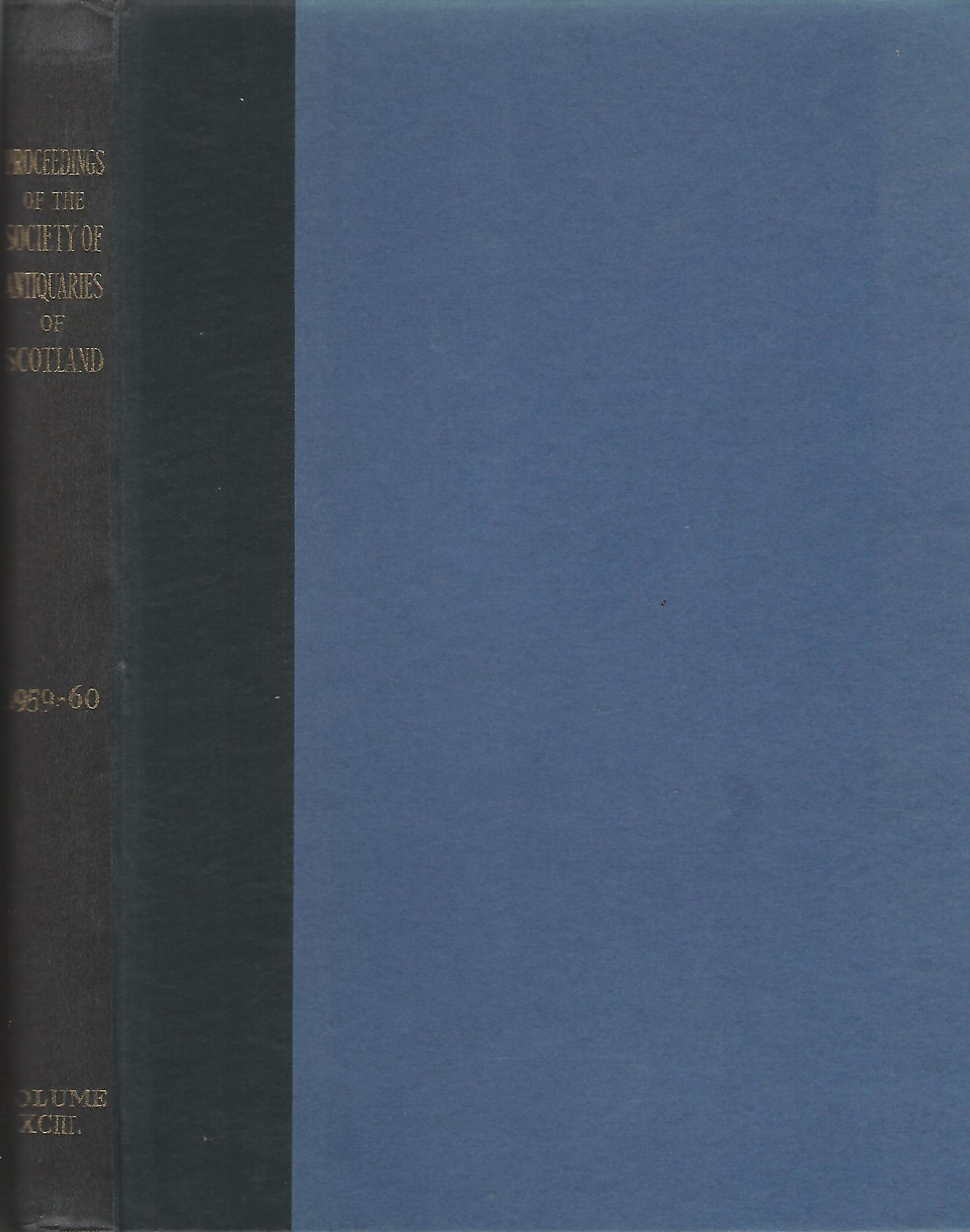 Image for Proceedings of The Society of Antiquaries of Scotland Volume XCIII 1959-1960