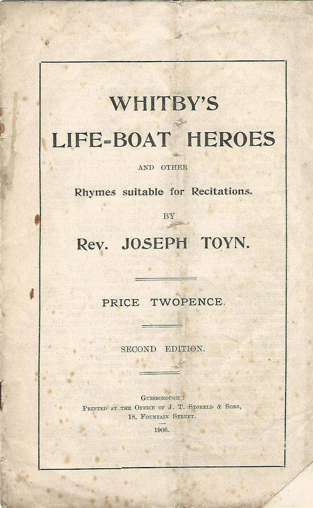 Image for Whitby's Life-Boat Heroes and other Rhymes Suitable for Recitations.