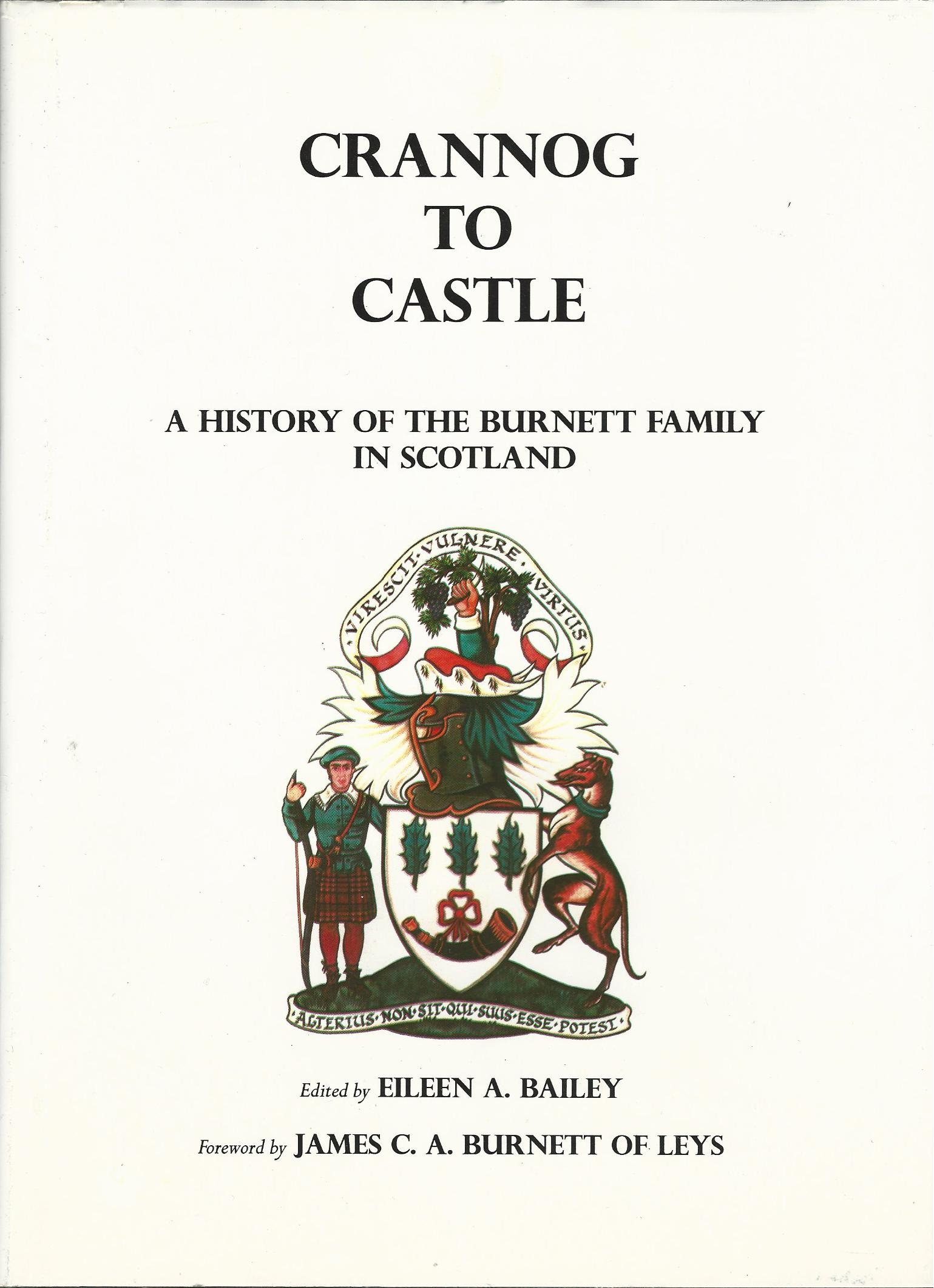 Image for Crannog to Castle: A History of the Burnett Family in Scotland