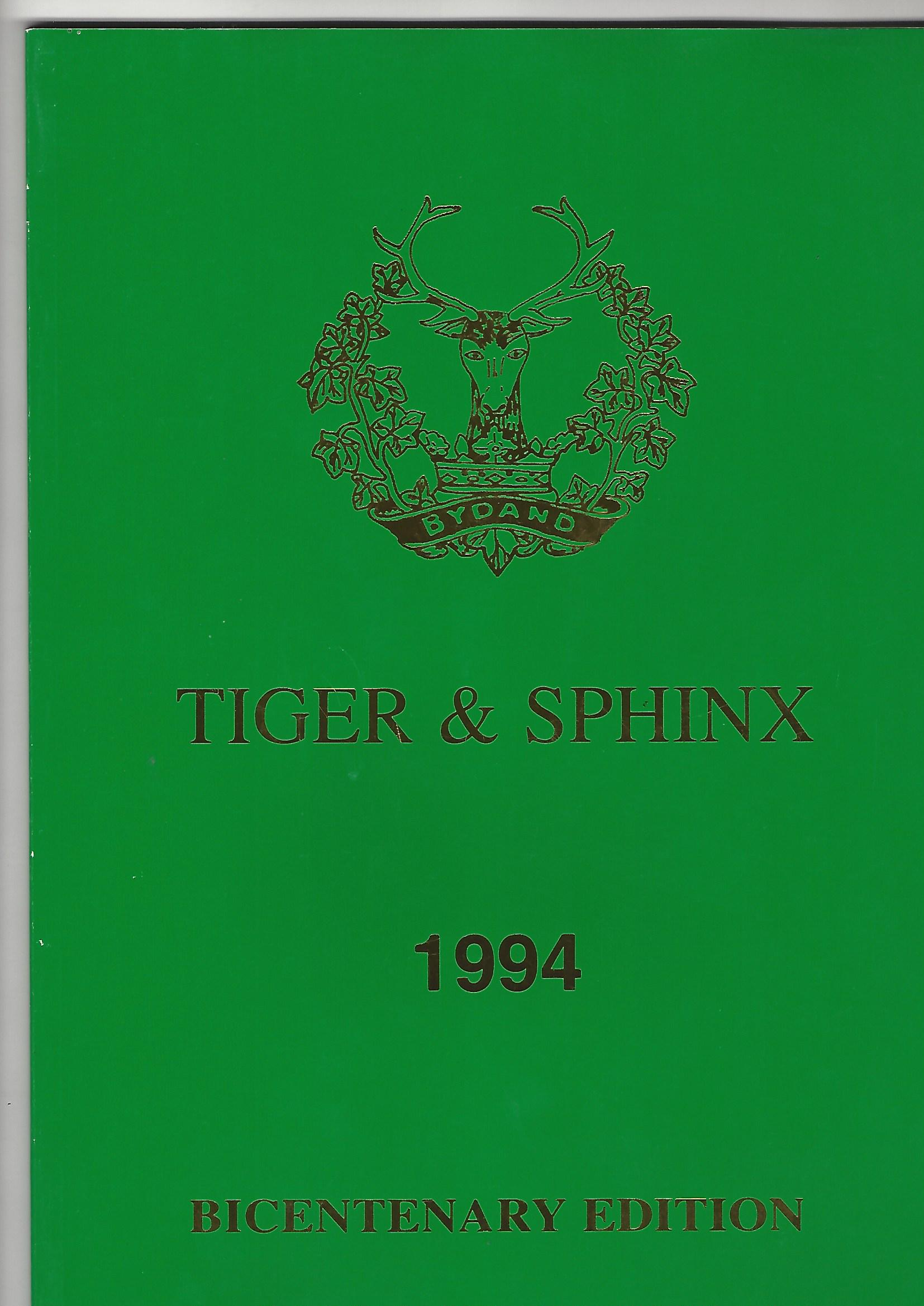 Image for Tiger & Sphinx: The Regimental Journal Of The Gordon Highlanders, 1994 Bicentenary Edition.