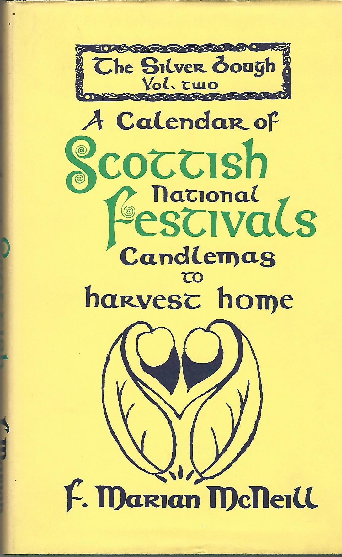 Image for The Silver Bough Volume Two: A Calendar of Scottish National Festivals, Candlemas to Harvest Home.