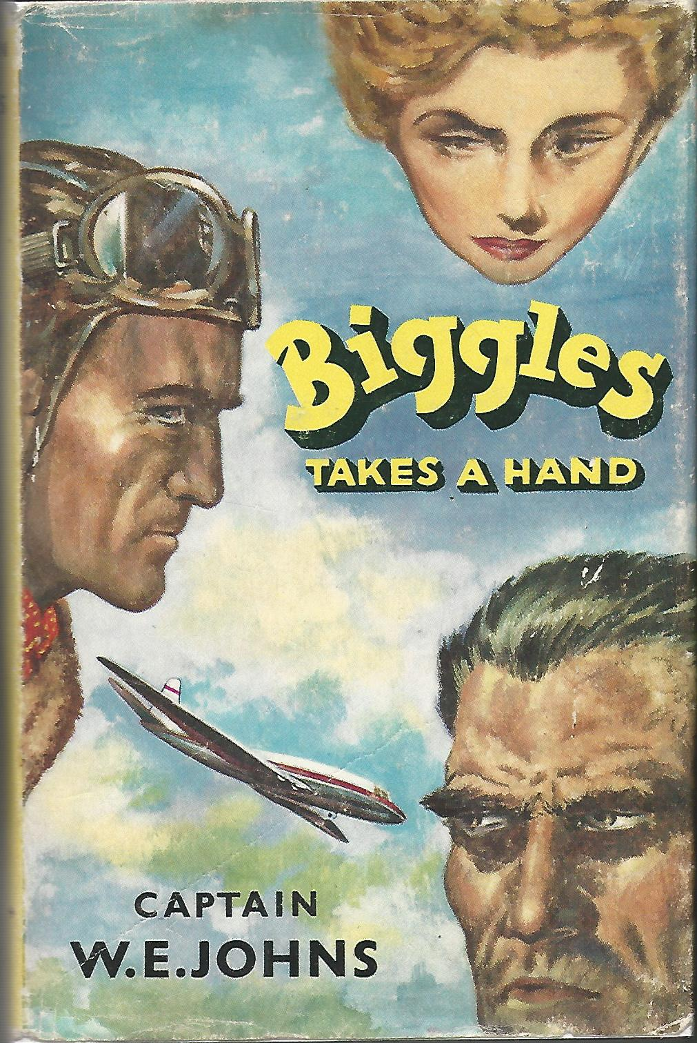 Image for Biggles Takes A Hand.