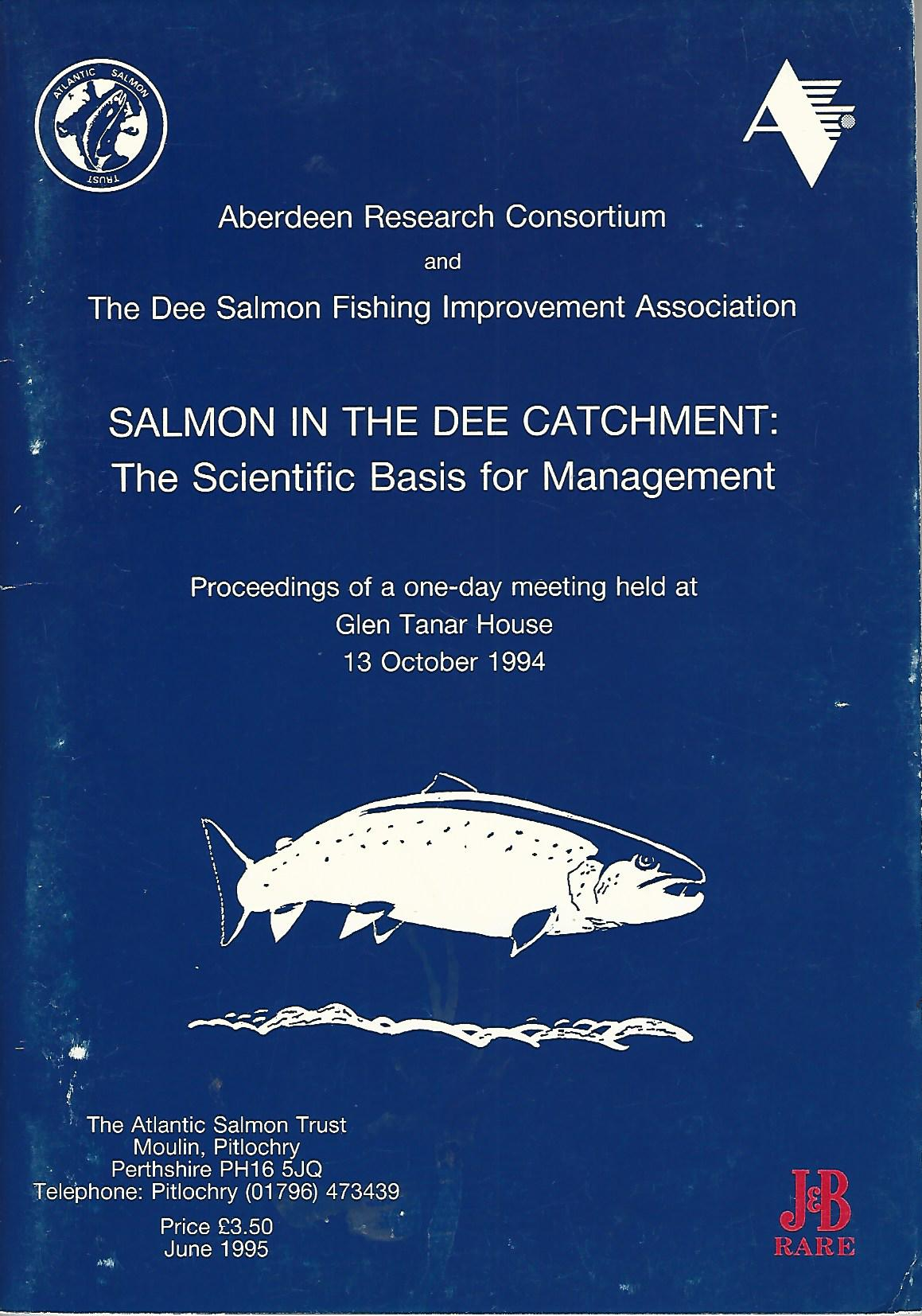 Image for Salmon in the Dee Catchment: The Scientific basis for Management.