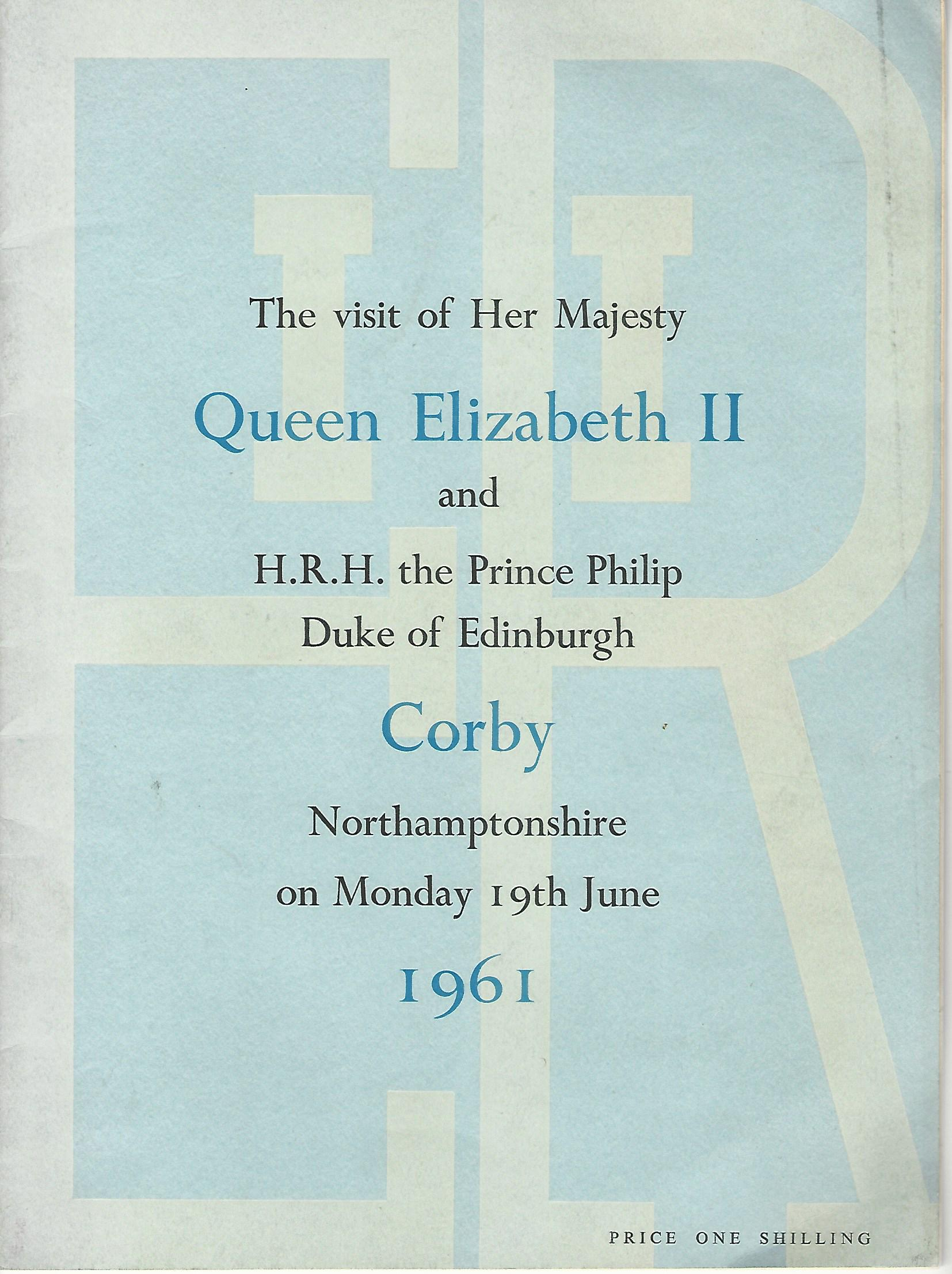 Image for The Visit of Her Majesty Queen Elizabeth II and H.R.H. the Prince Philip Duke of Edinburgh to Corby, Northamptonshire Monday 19th June, 1961.