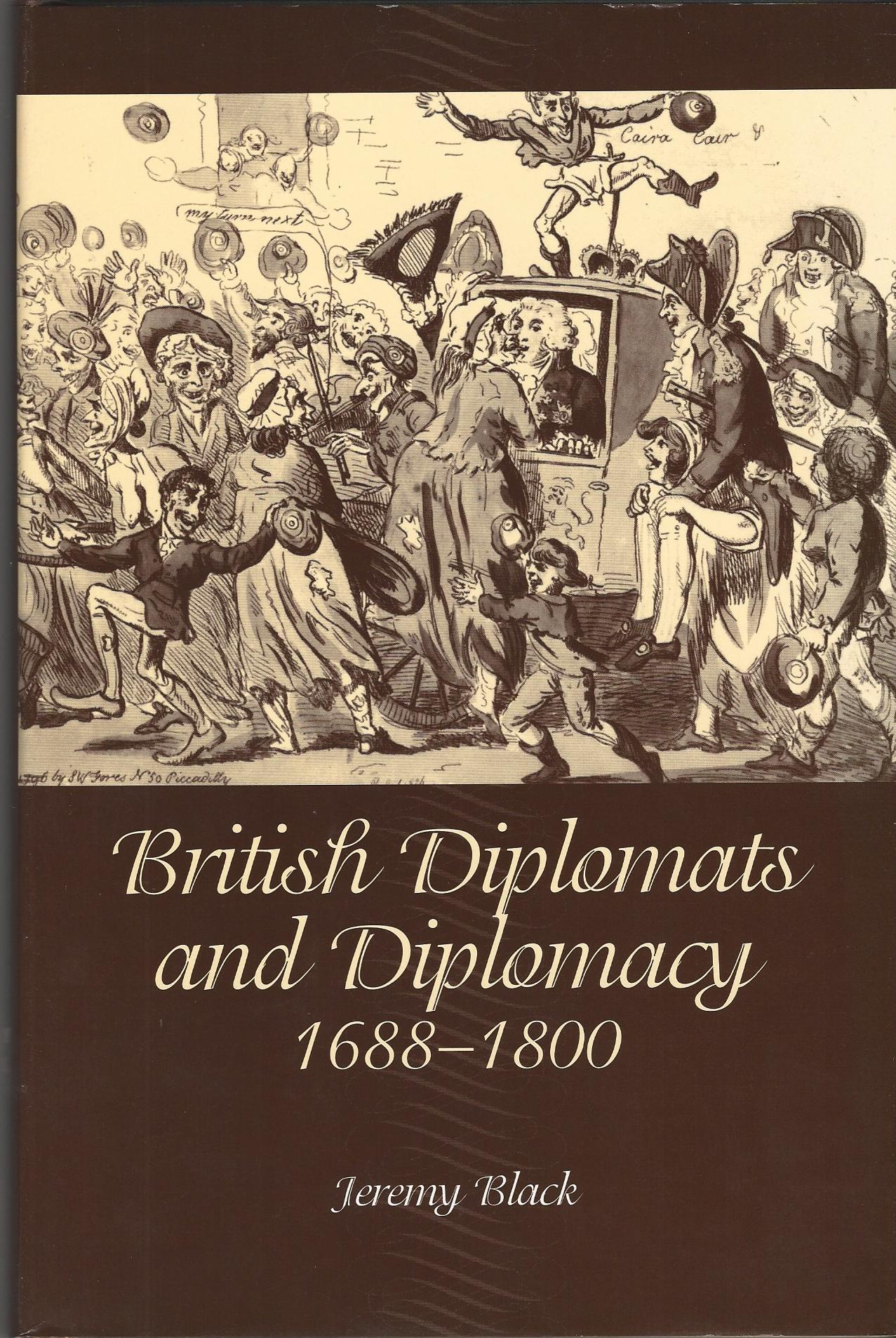 Image for British Diplomats And Diplomacy, 1660-1800