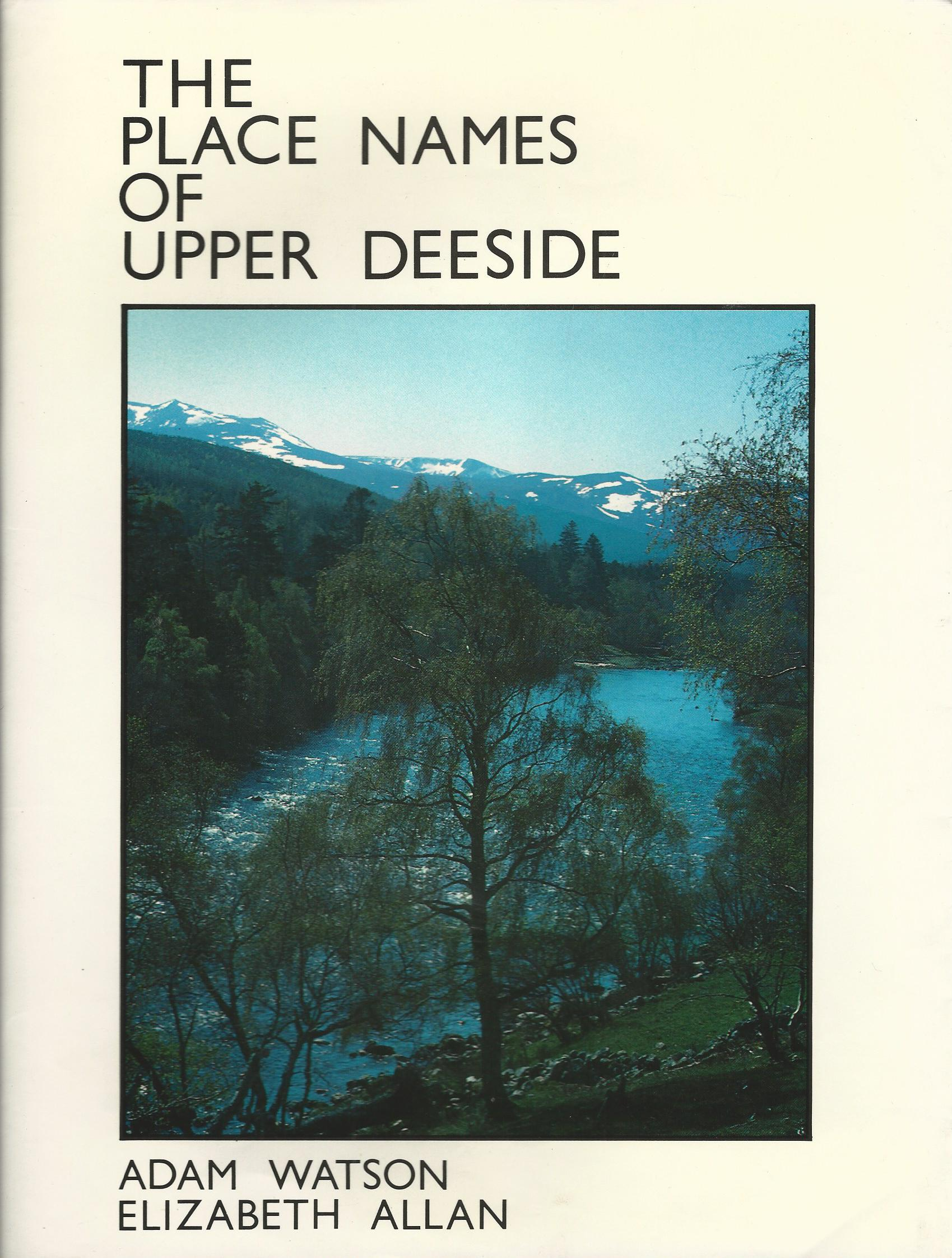Image for The Place Names of Upper Deeside