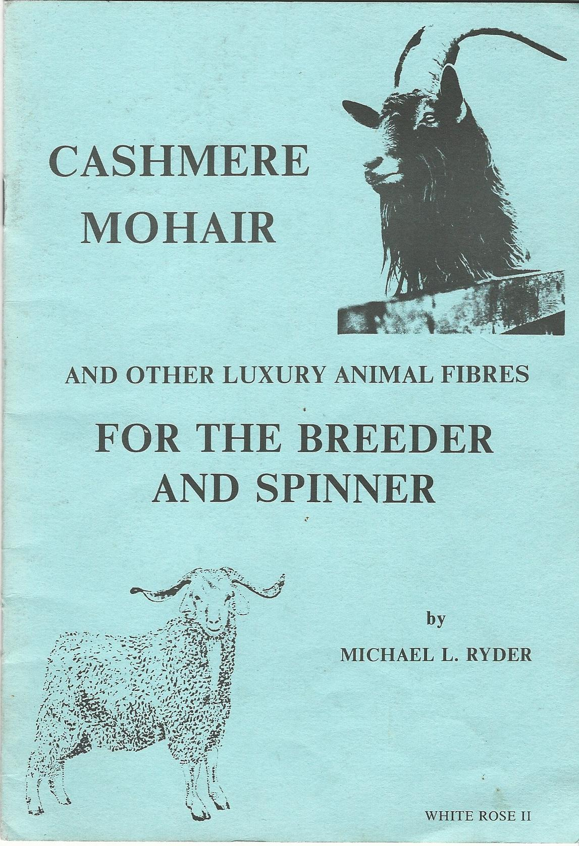 Image for Cashmere, Mohair and other Luxury Animal Fibres for the Breeder and Spinner.
