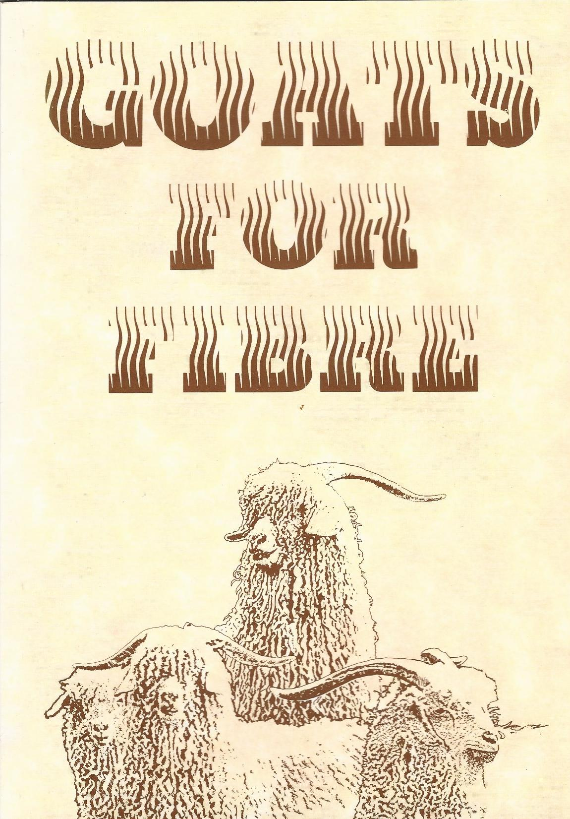 Image for Goats for Fibre: A Guide to Producing Mohair, Cashmere, and Cashgora in Great Britain