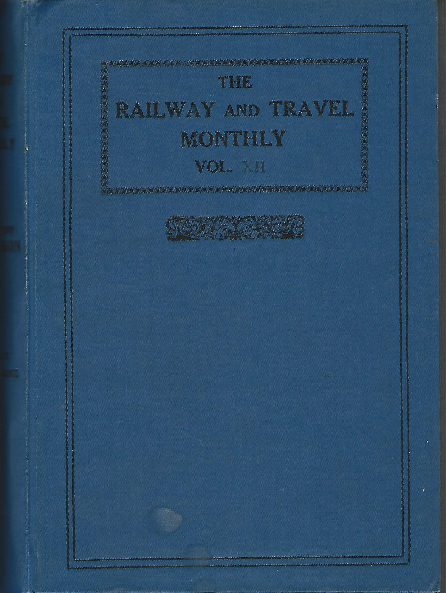 Image for The Railway and Travel Monthly, Vol XII and XIII, 1916.