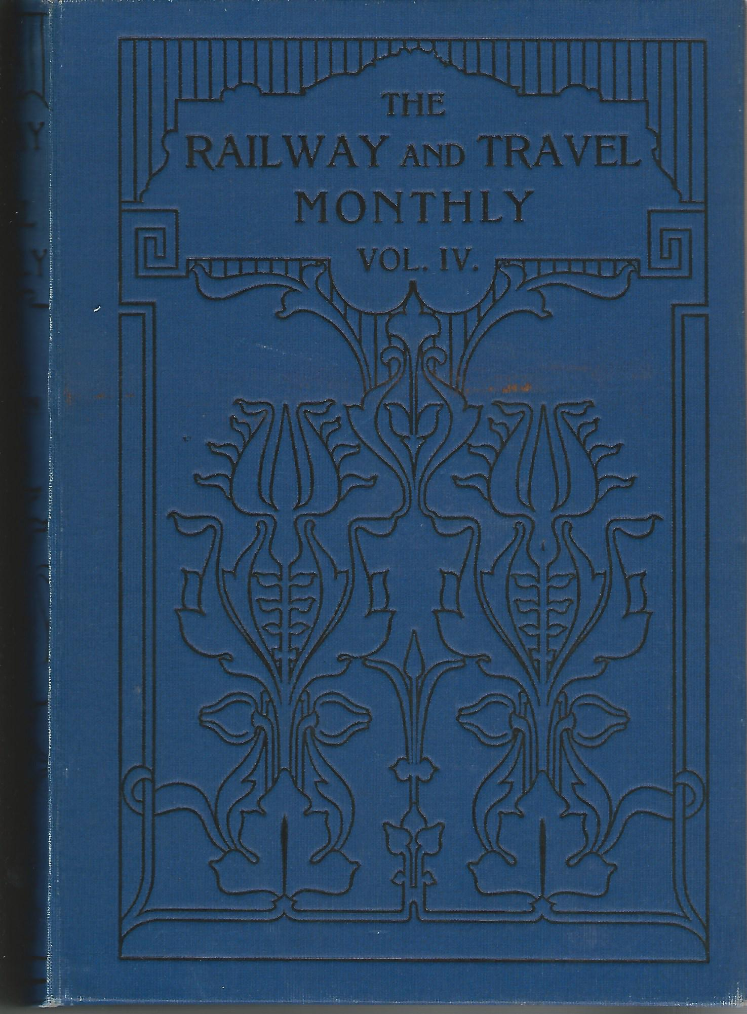 Image for The Railway and Travel Monthly, Vol IV and V, 1912.