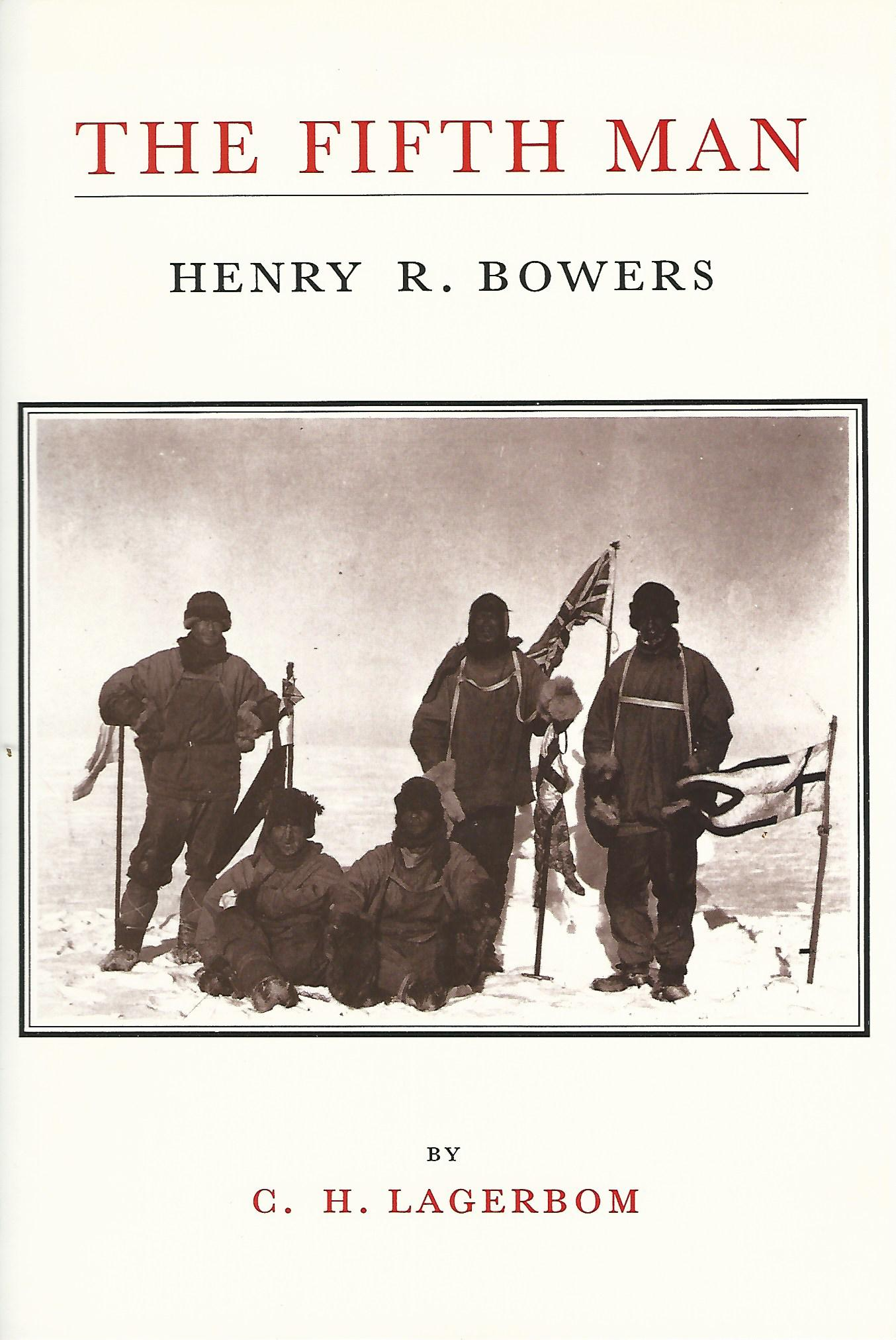Image for The Fifth Man: The Life of H.R.Bowers.