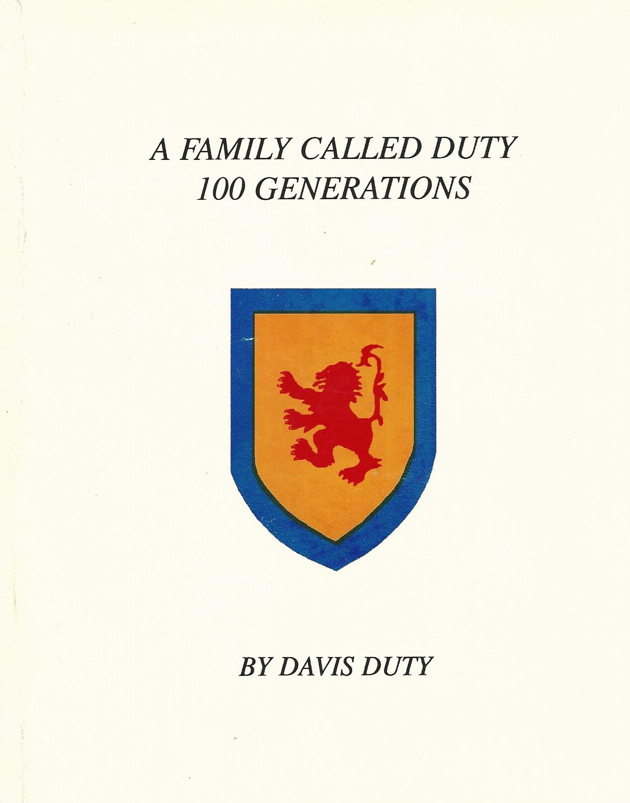 Image for A Family Called Duty, 100 Generations.