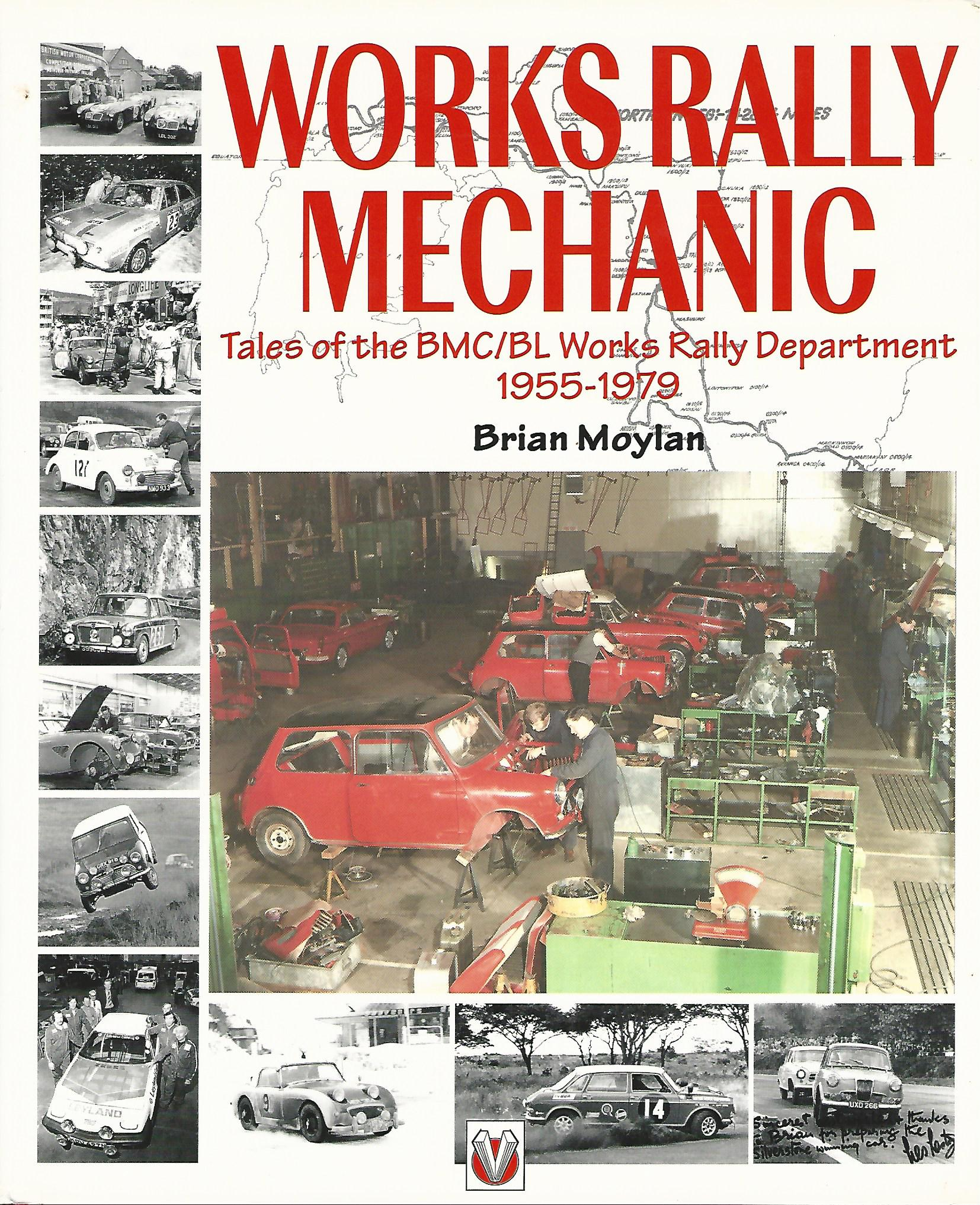 Image for Works Rally Mechanic: Tales of the BMC/BL Works Rally Department, 1955-79 (Motorsport Books).