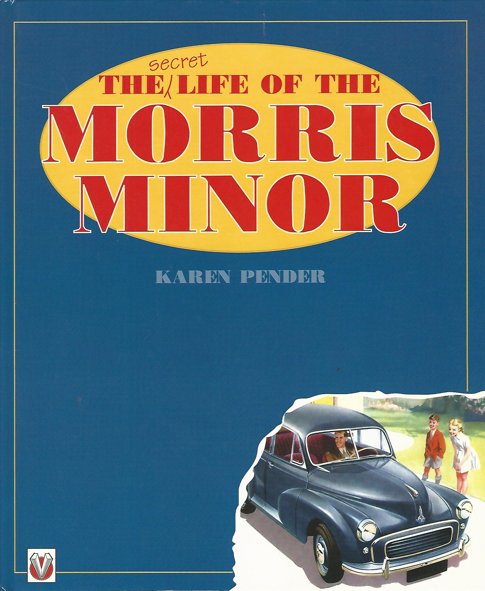 Image for The Secret Life of the Morris Minor.